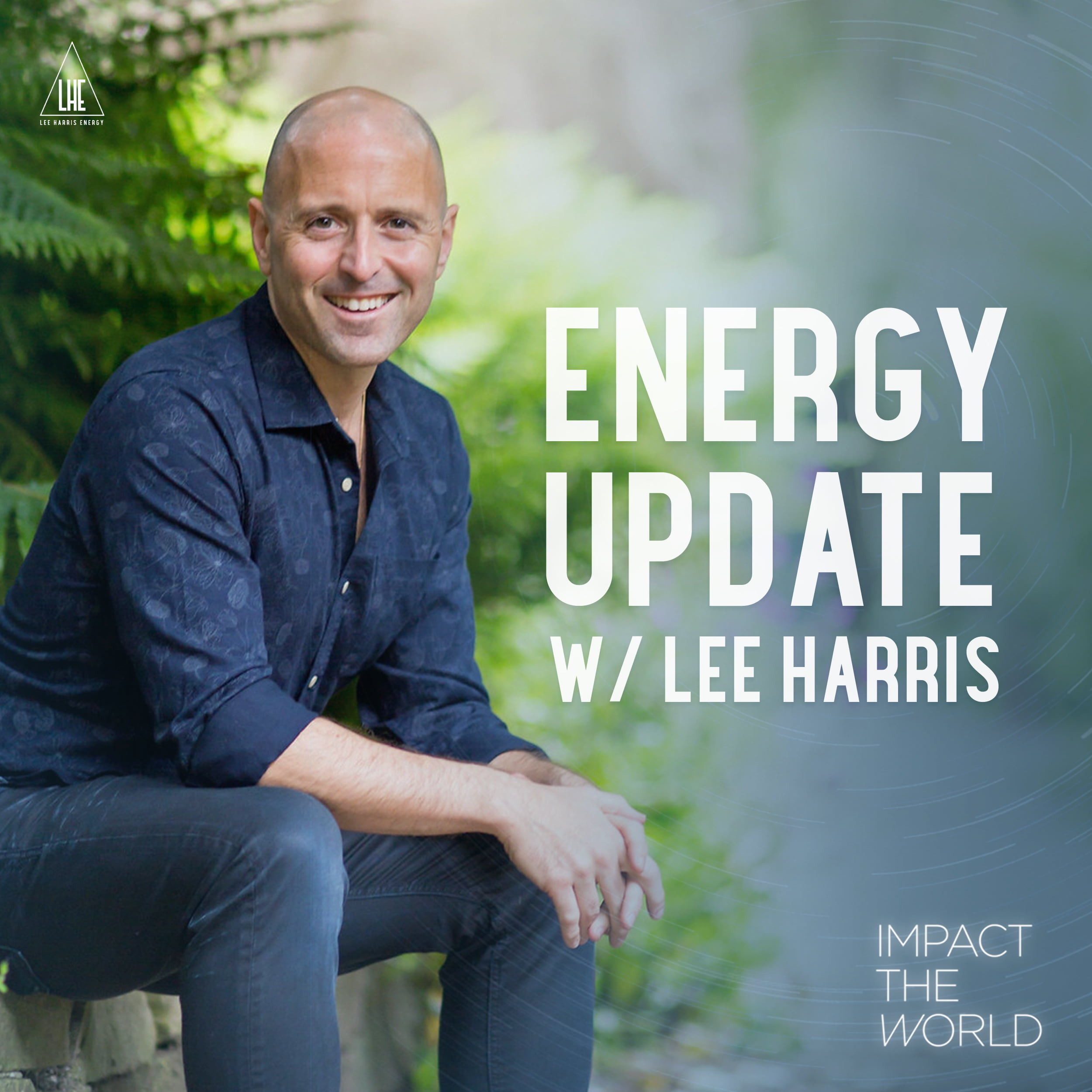 Artwork for podcast Impact the World with Lee Harris