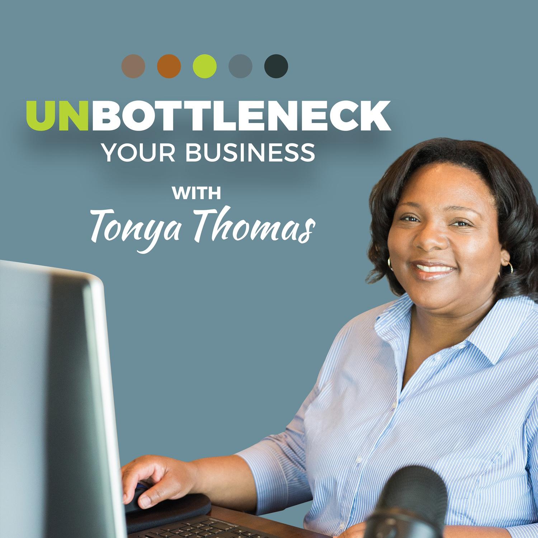 Artwork for podcast Unbottleneck Your Business
