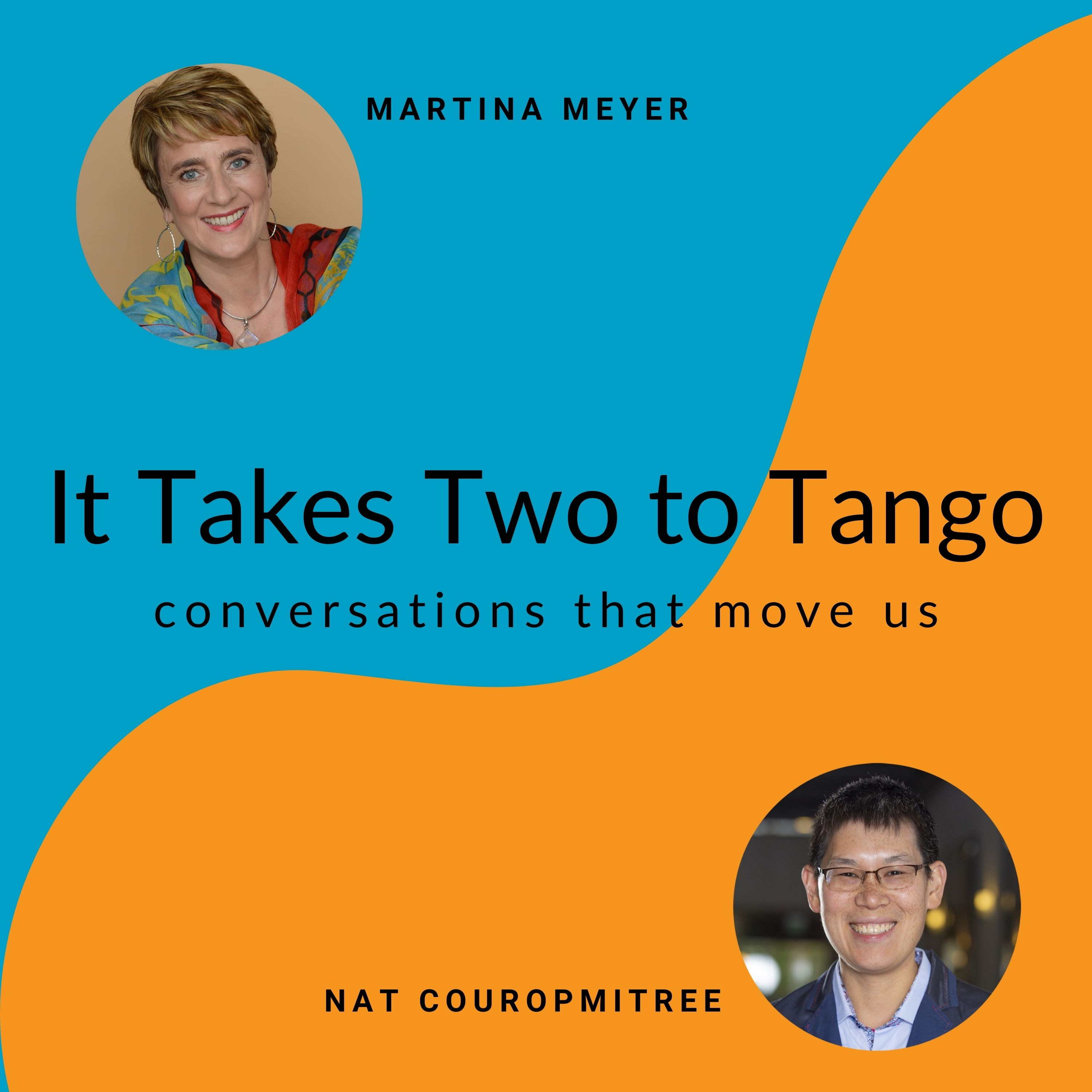 Show artwork for It Takes Two to Tango: Conversations that Move Us