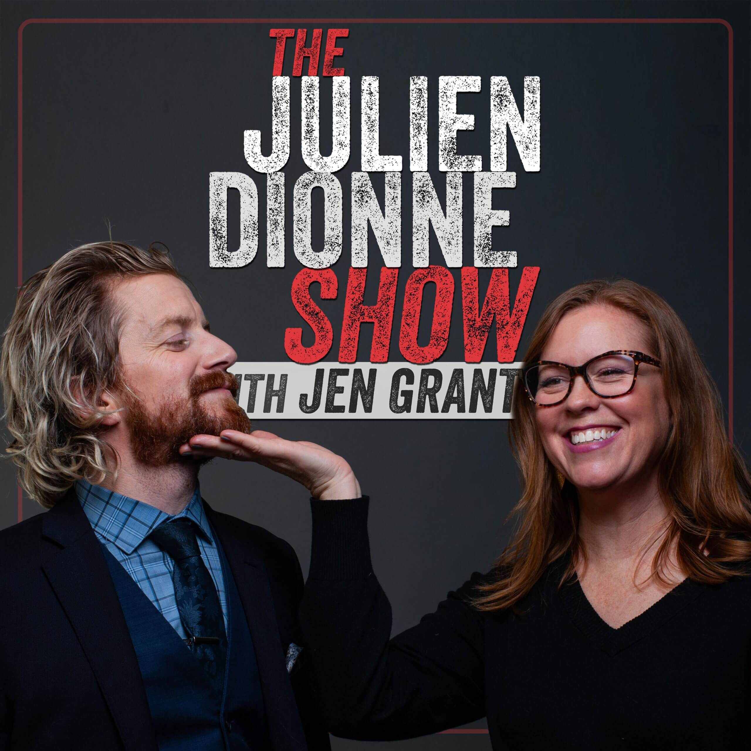Artwork for podcast The Julien Dionne Show with Jen Grant