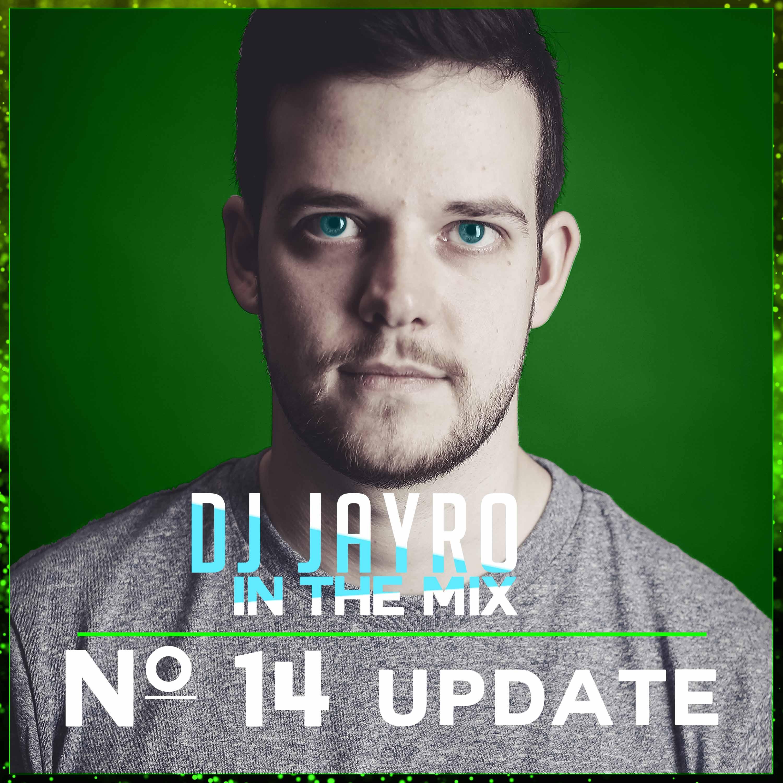 DJ JayRo In The Mix #014 | Update