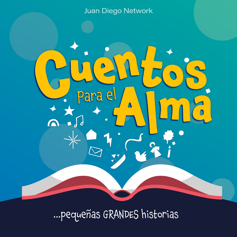Show artwork for Cuentos para el Alma, pequeñas grandes historias...