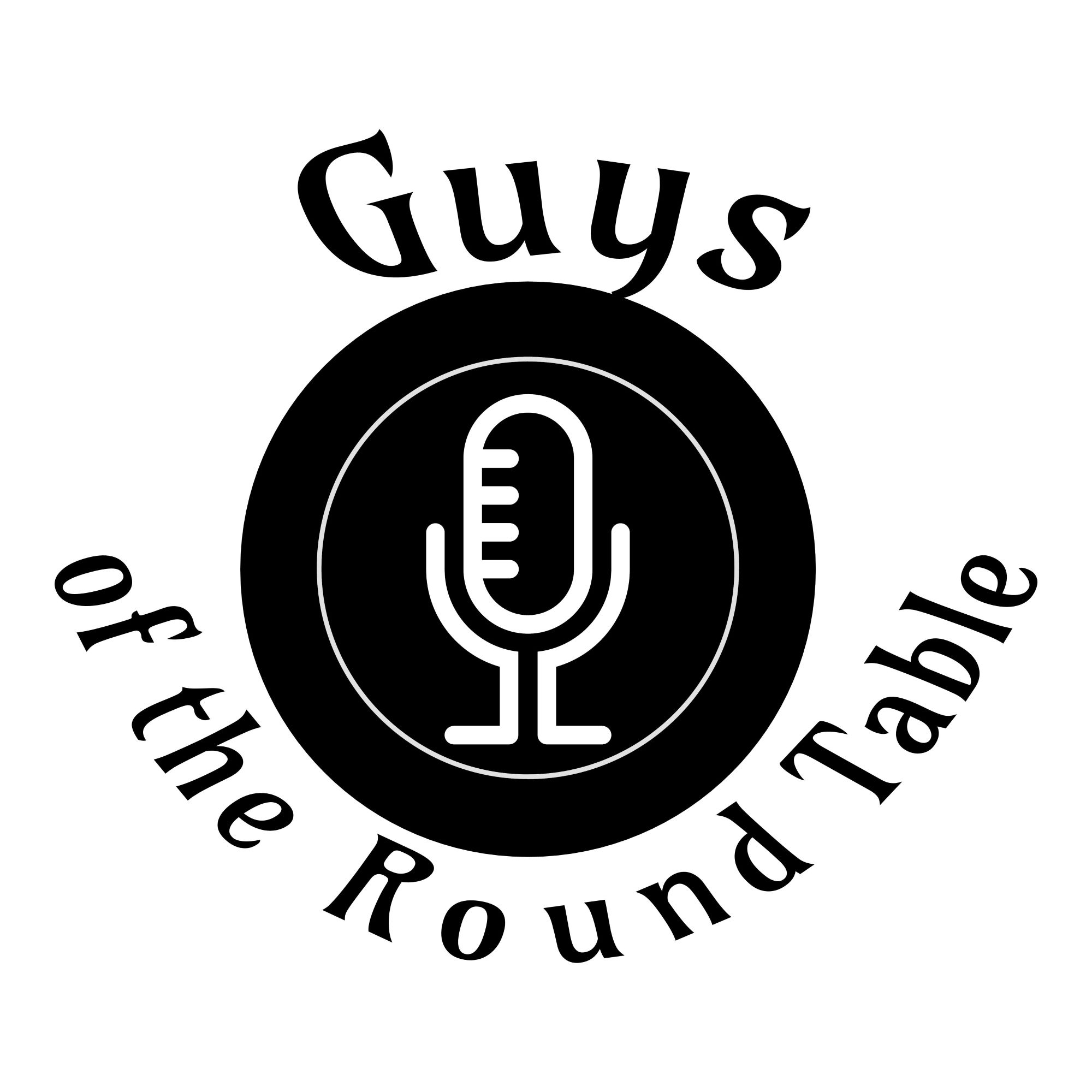 Artwork for podcast Guys of the Round Table