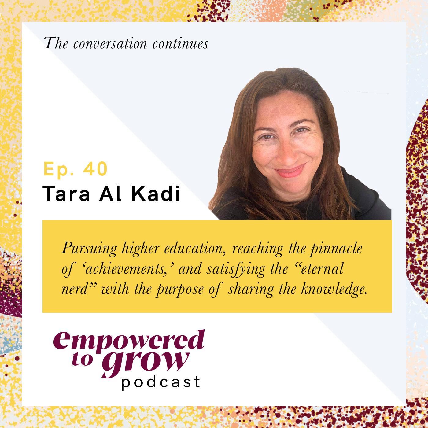 Ep. 40 – Unchartered Discussions – Tara Al Kadi