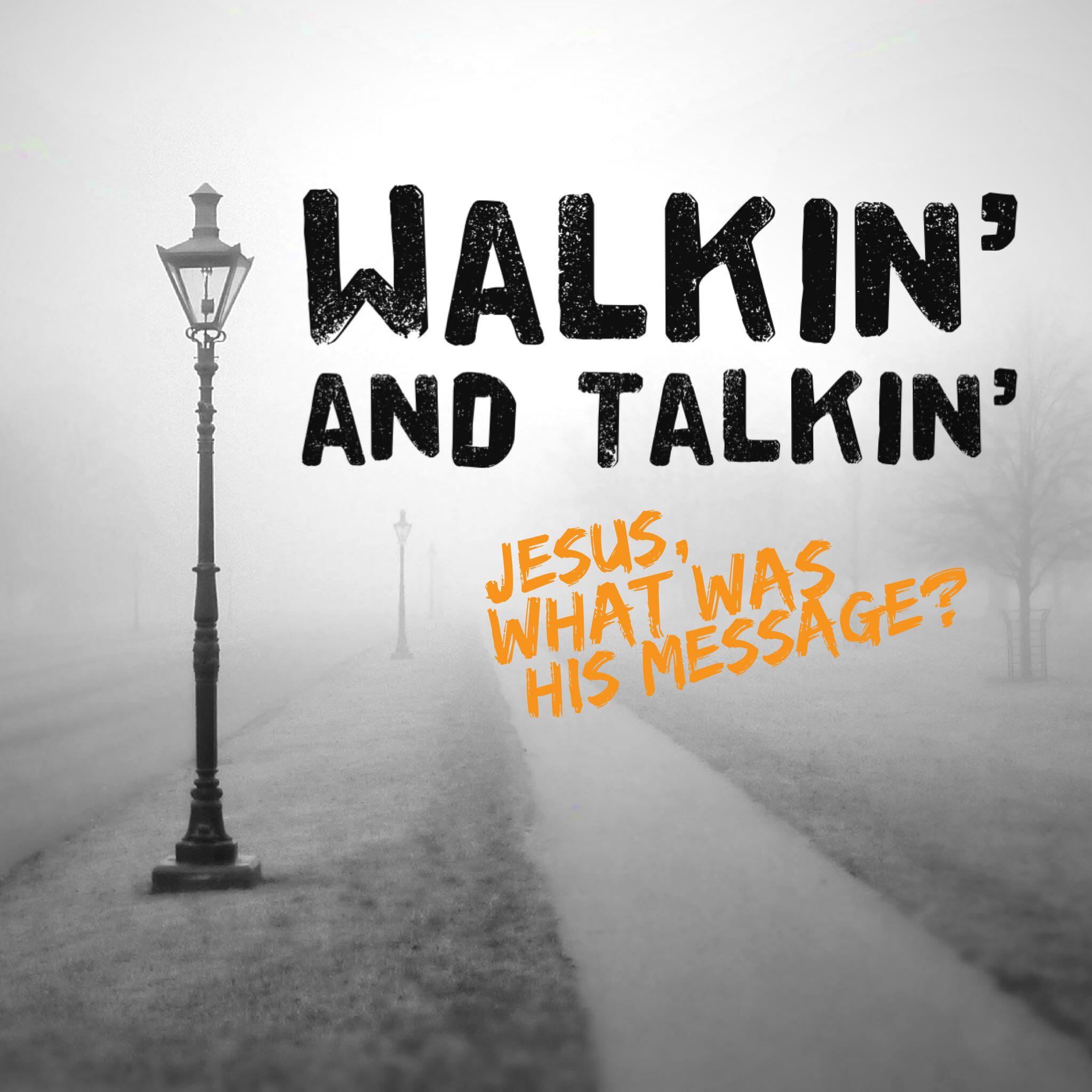 Artwork for podcast Walkin' and Talkin'