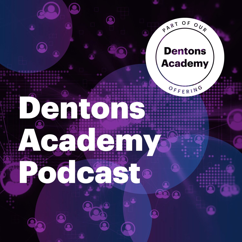Artwork for podcast Dentons Academy Australia