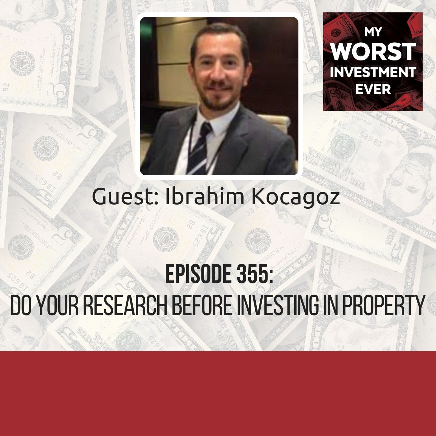 Ibrahim Kocagoz – Do Your Research Before Investing in Property