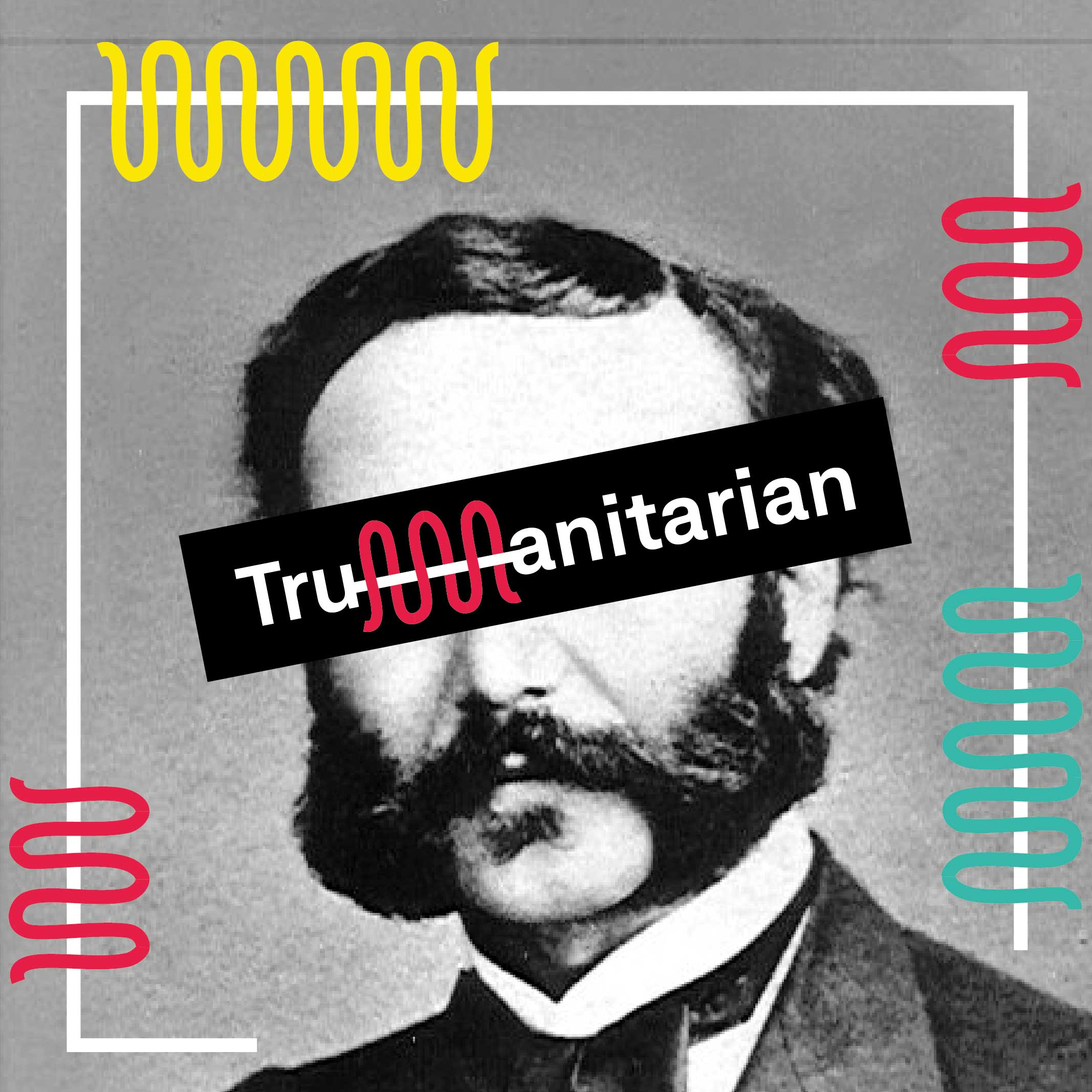 Artwork for podcast Trumanitarian