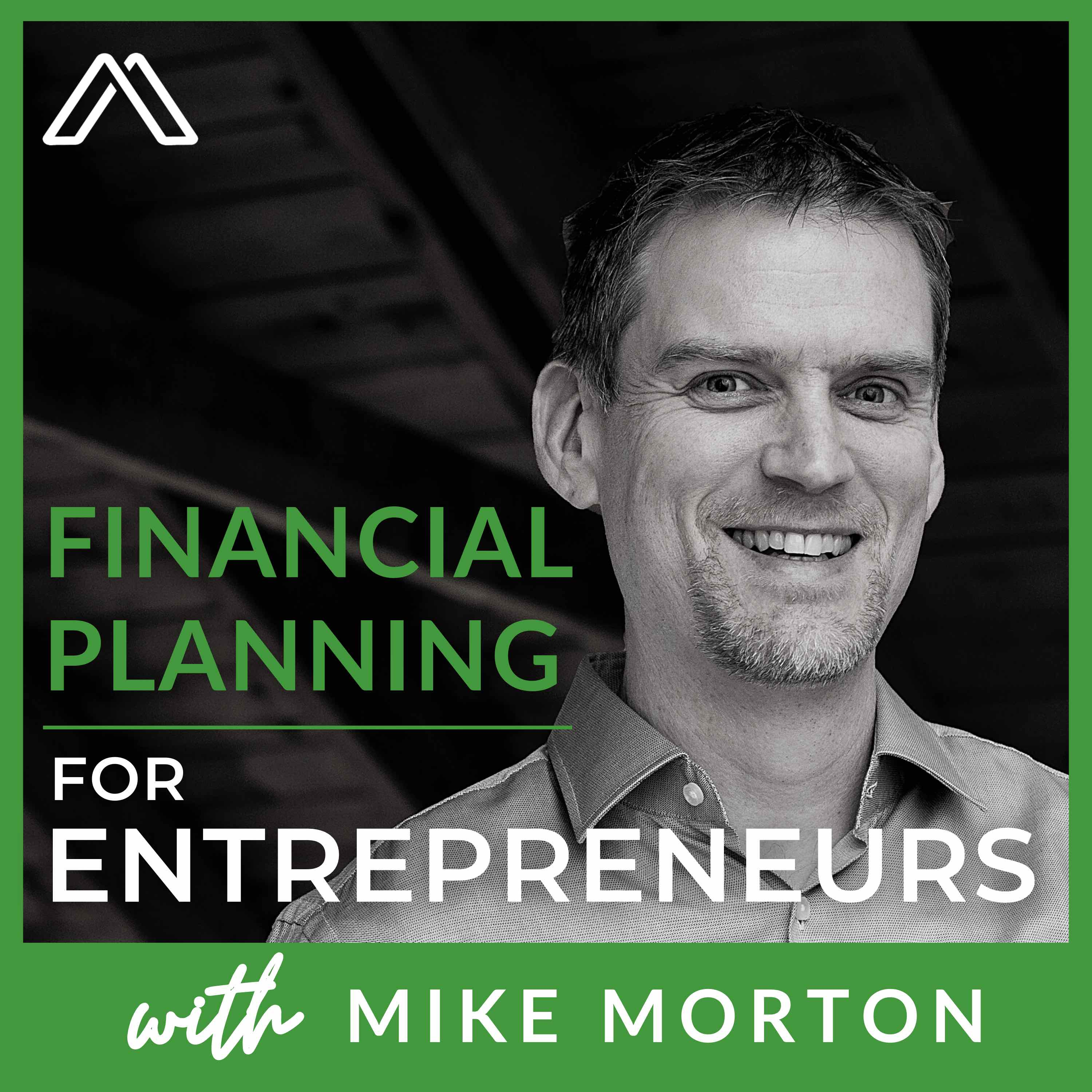Artwork for podcast Financial Planning for Entrepreneurs and Tech Professionals