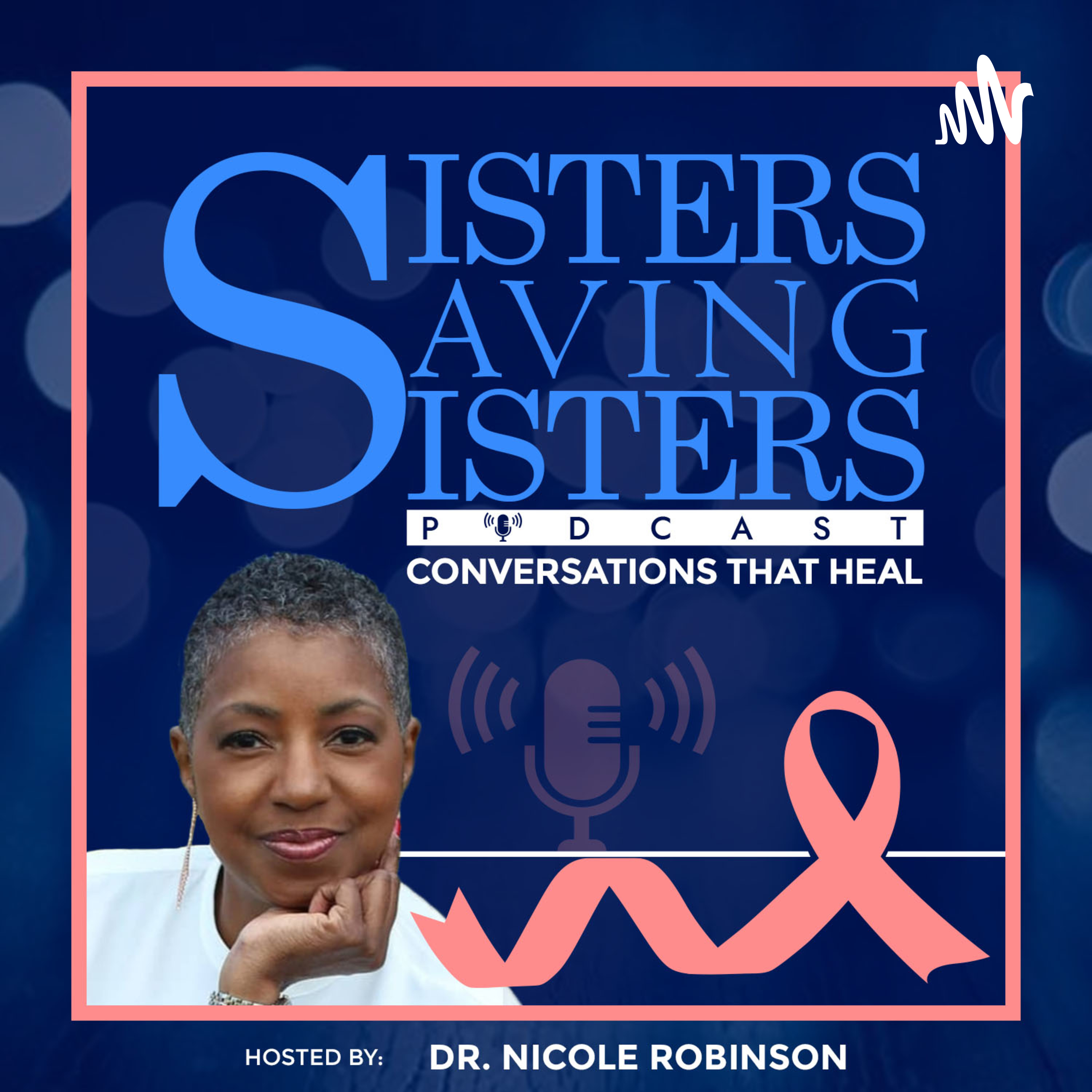 Show artwork for Sisters Saving Sisters Podcast - Conversations that Heal