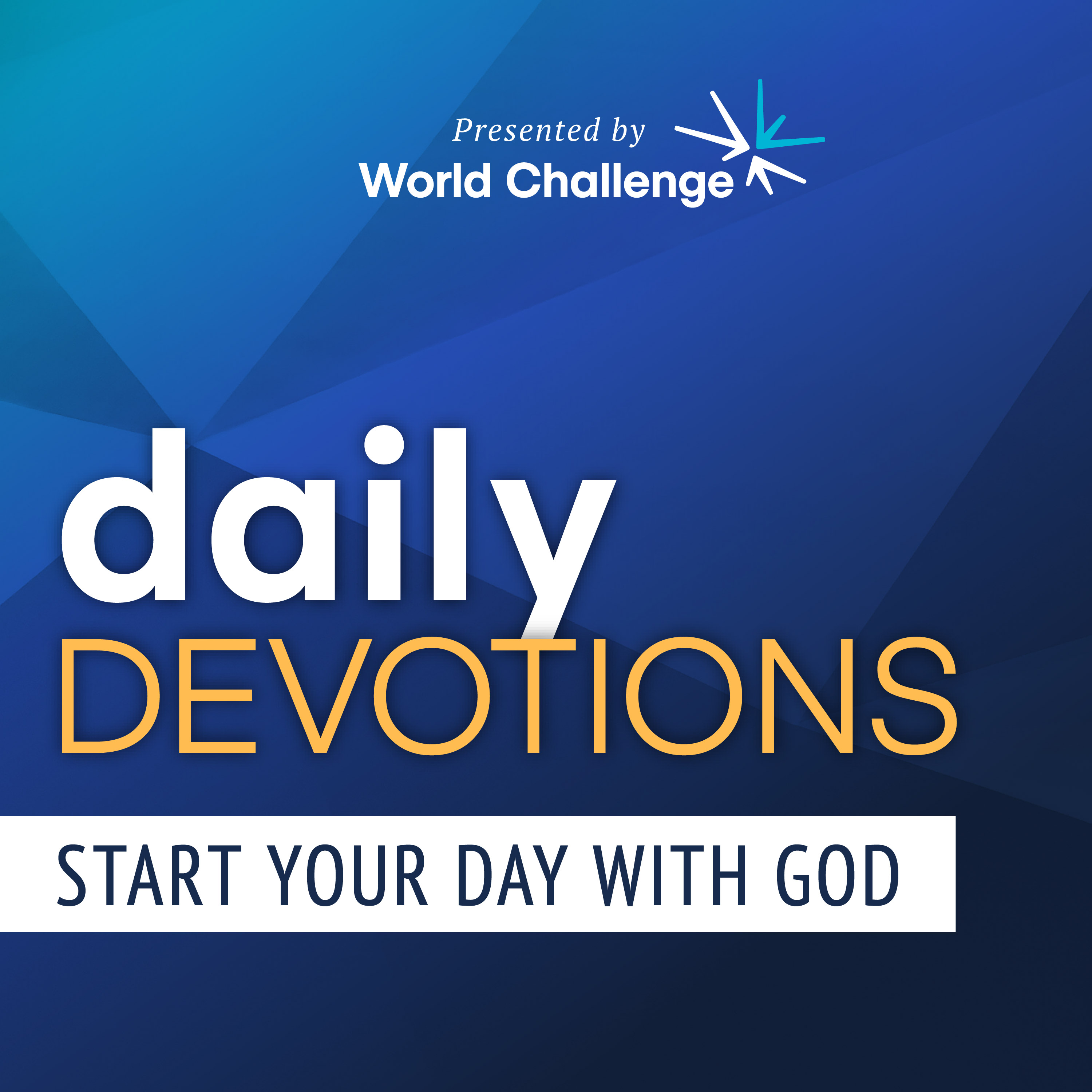 Artwork for podcast World Challenge Daily Devotions