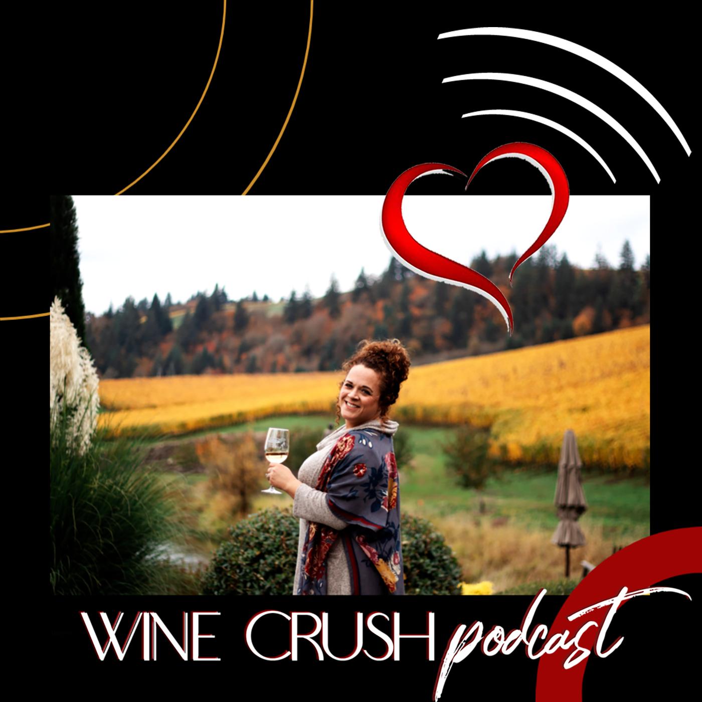 Artwork for podcast Wine Crush Podcast - OR