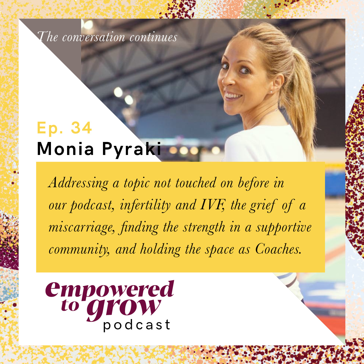 Ep. 34 – Unchartered Discussions – Monia Pyraki