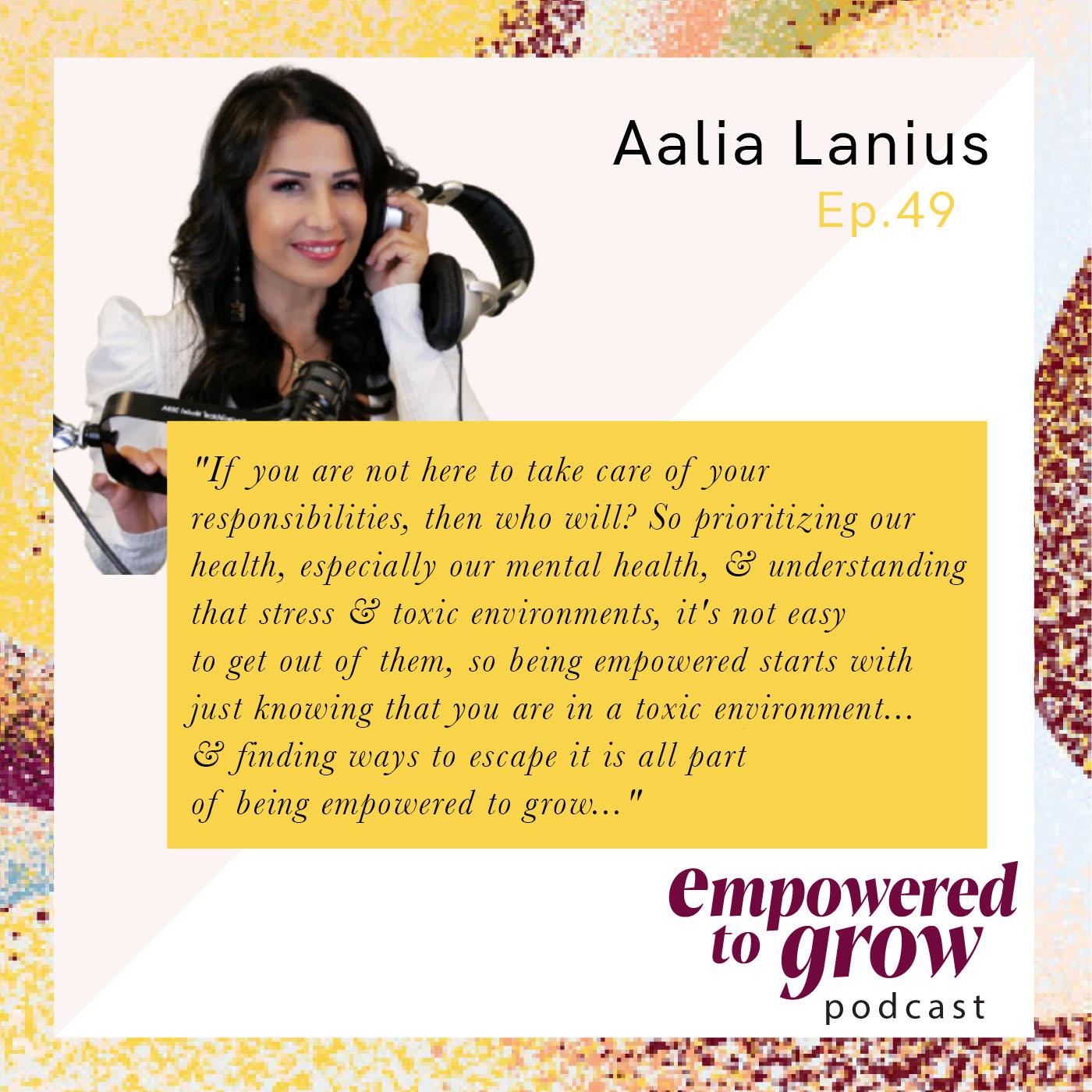 Ep. 49 – Aalia Lanius – Powering Up from Victim to Survivor to Conqueror