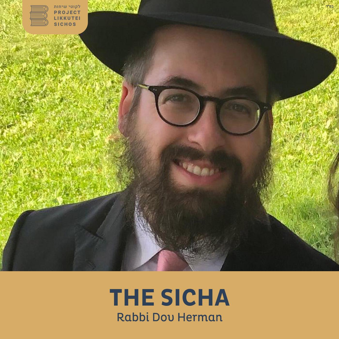 Artwork for podcast The Sicha Rabbi Dov Herman