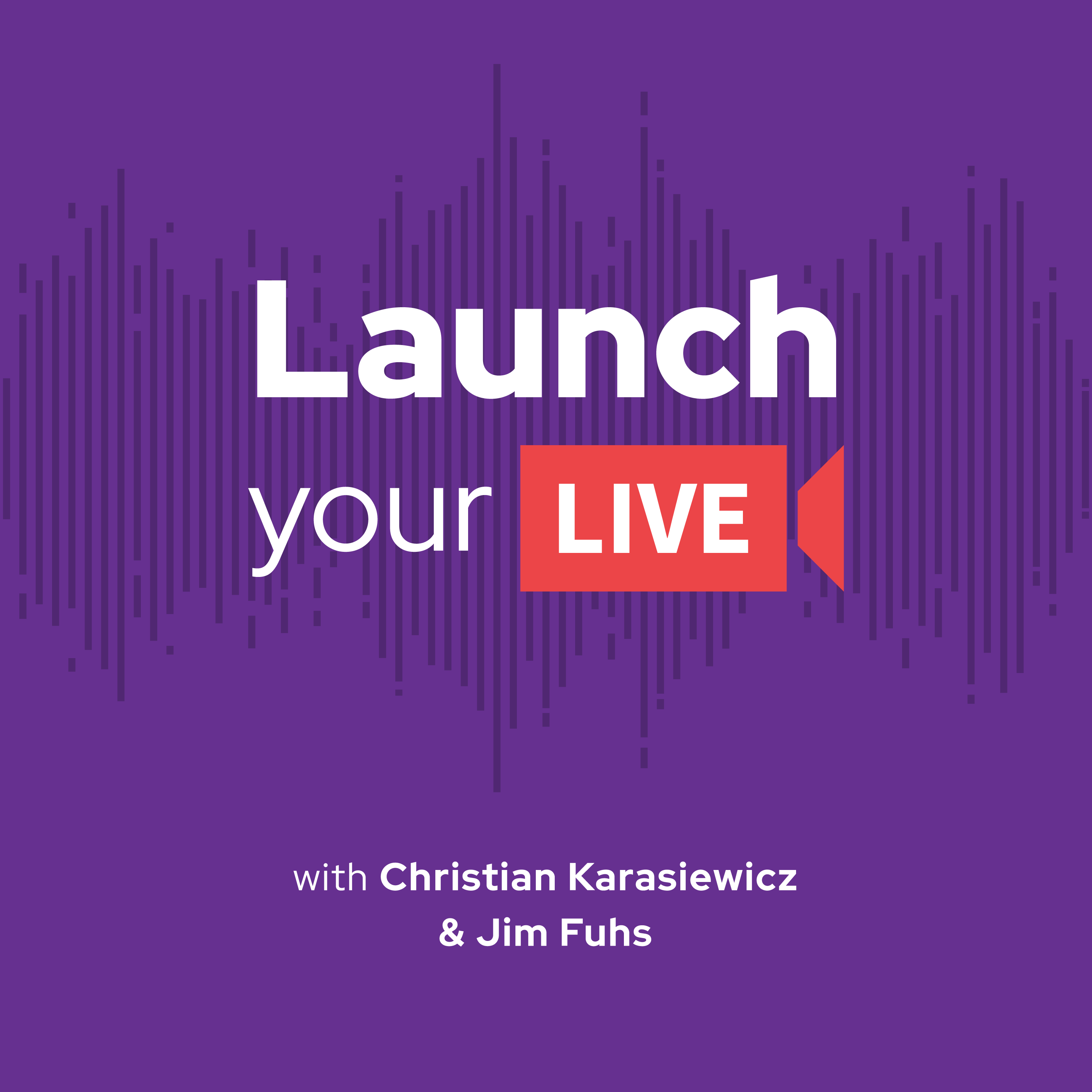 Show artwork for Launch Your Live