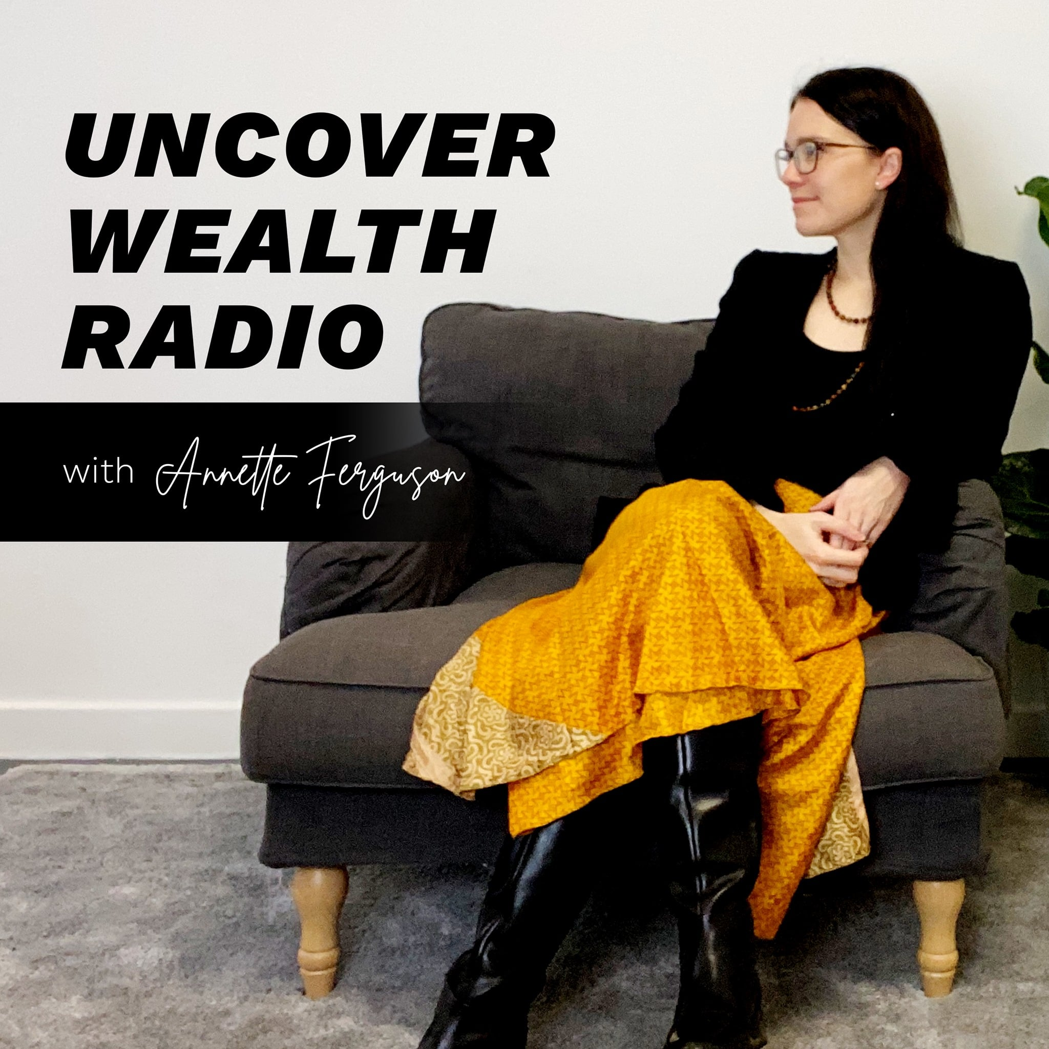 Artwork for podcast Uncover Wealth Radio