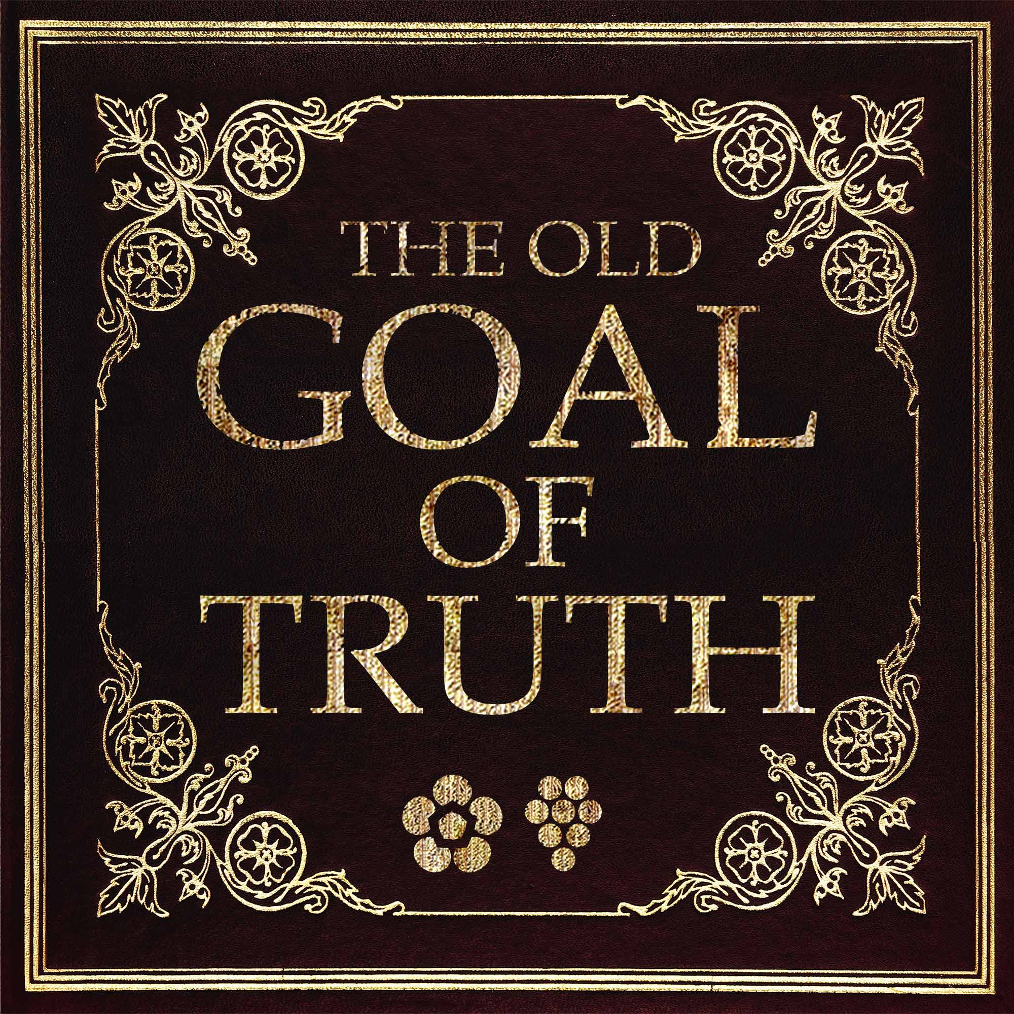 Show artwork for The Old Goal of Truth