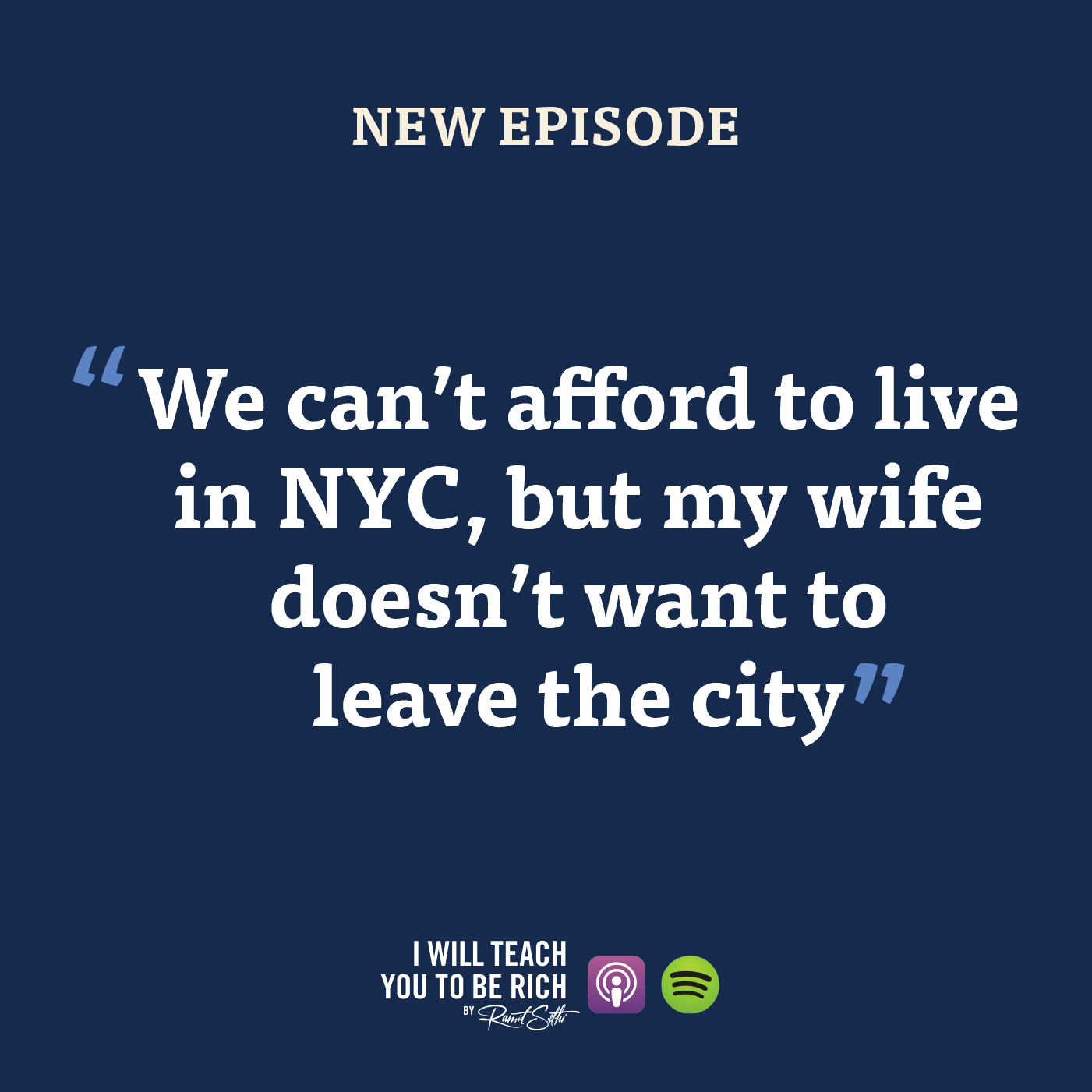 """6. """"We can't afford to live in NYC, but my wife doesn't want to leave the city"""""""