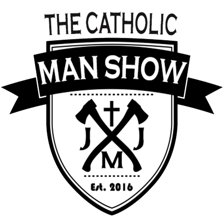 Artwork for podcast The Catholic Man Show