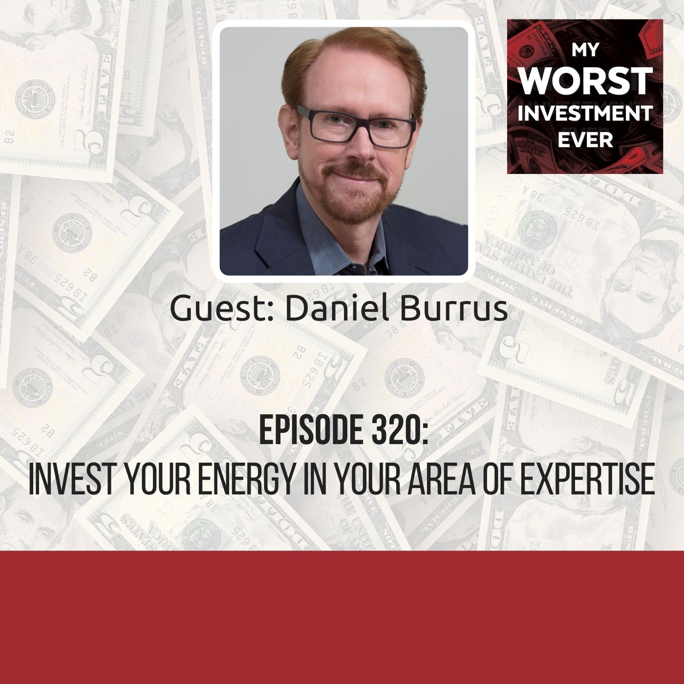 Daniel Burrus – Invest Your Energy in Your Area of Expertise