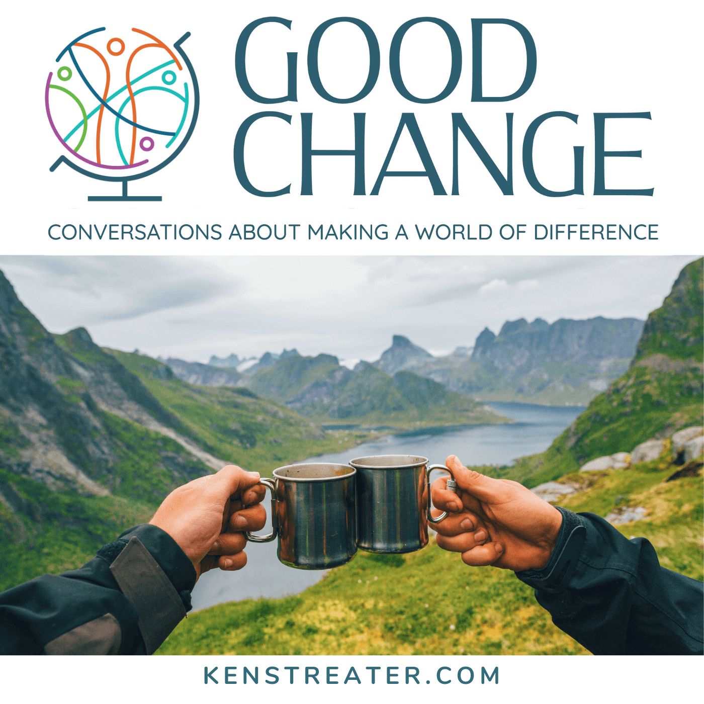 Artwork for podcast Good Change: Conversations About Making a World of Difference