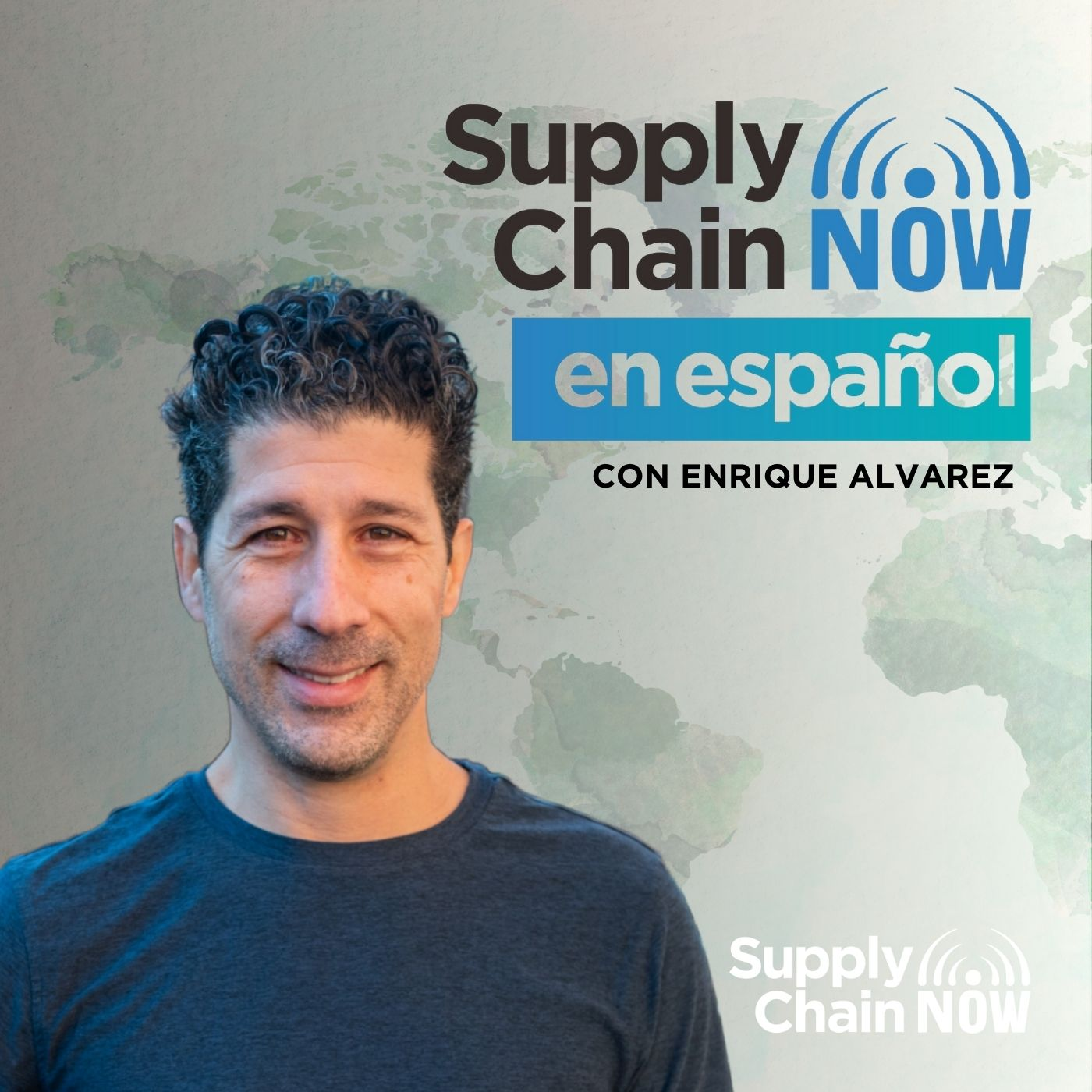 Artwork for podcast Supply Chain Now en Español