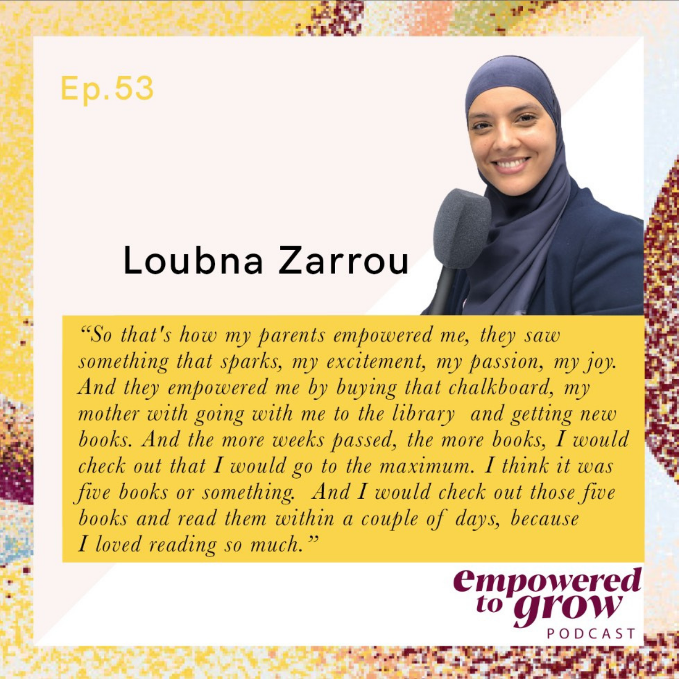 Ep.53 - Loubna Zarrou - The power of consistent learning