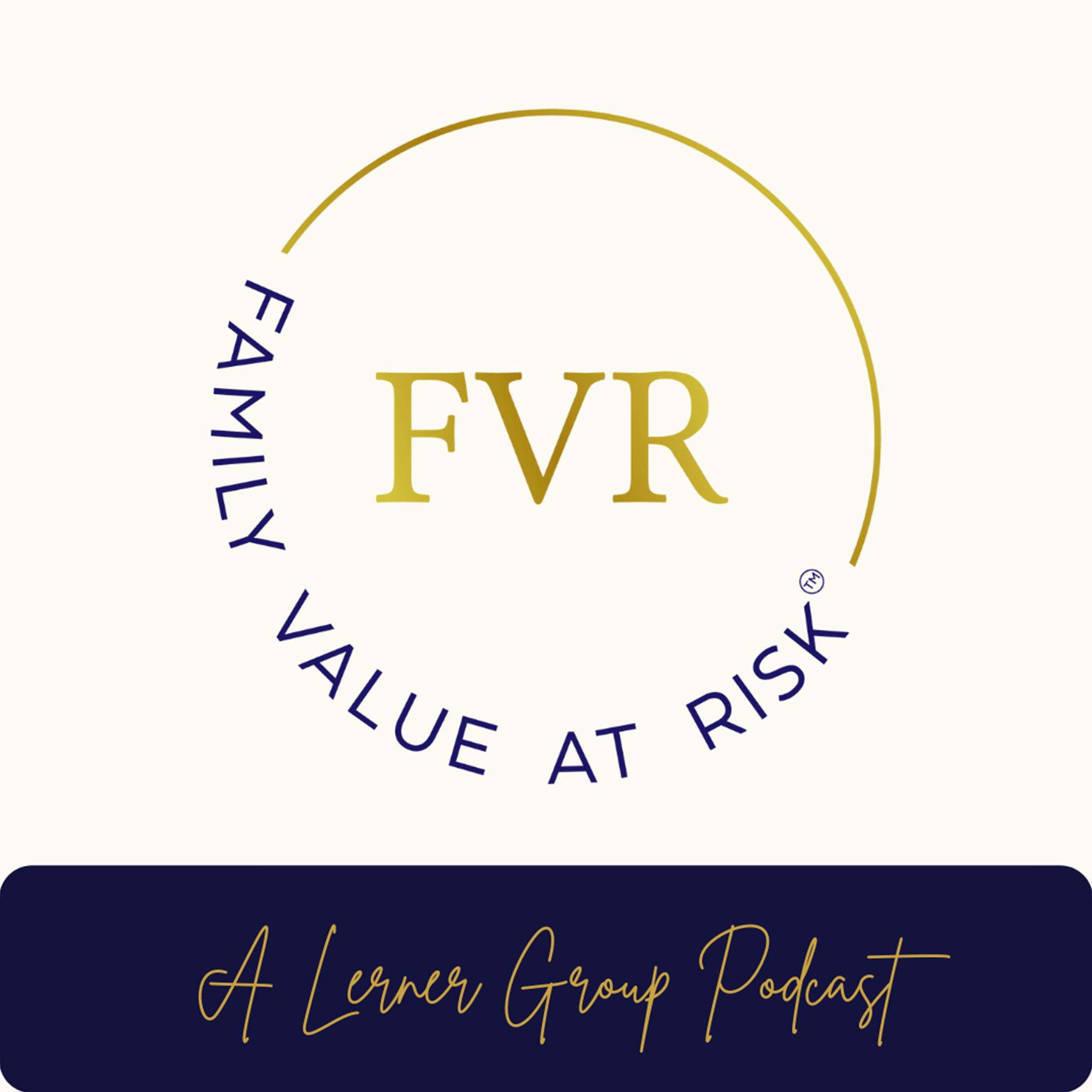 Artwork for podcast Family Value at Risk