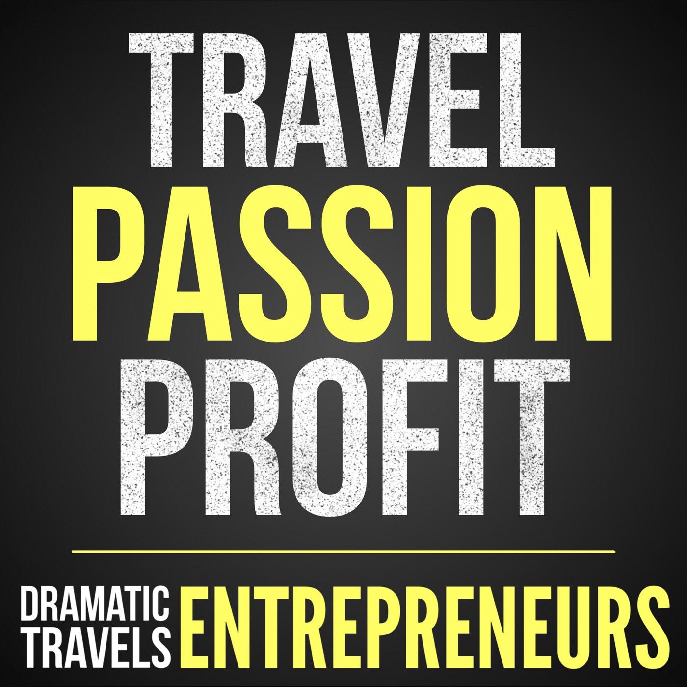 Artwork for podcast Dramatic Travels: Entrepreneurs