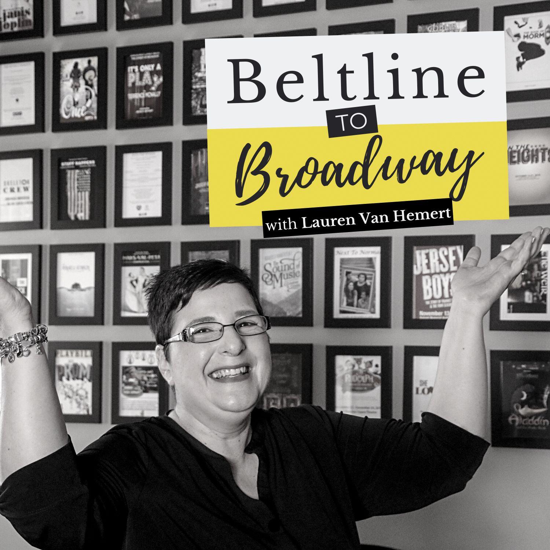 Artwork for podcast Beltline to Broadway