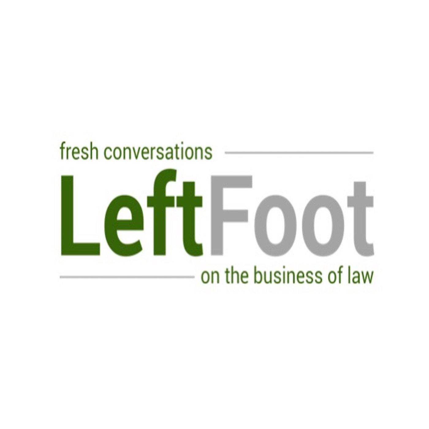 Artwork for podcast LeftFoot - Fresh Conversations on the Business of Law