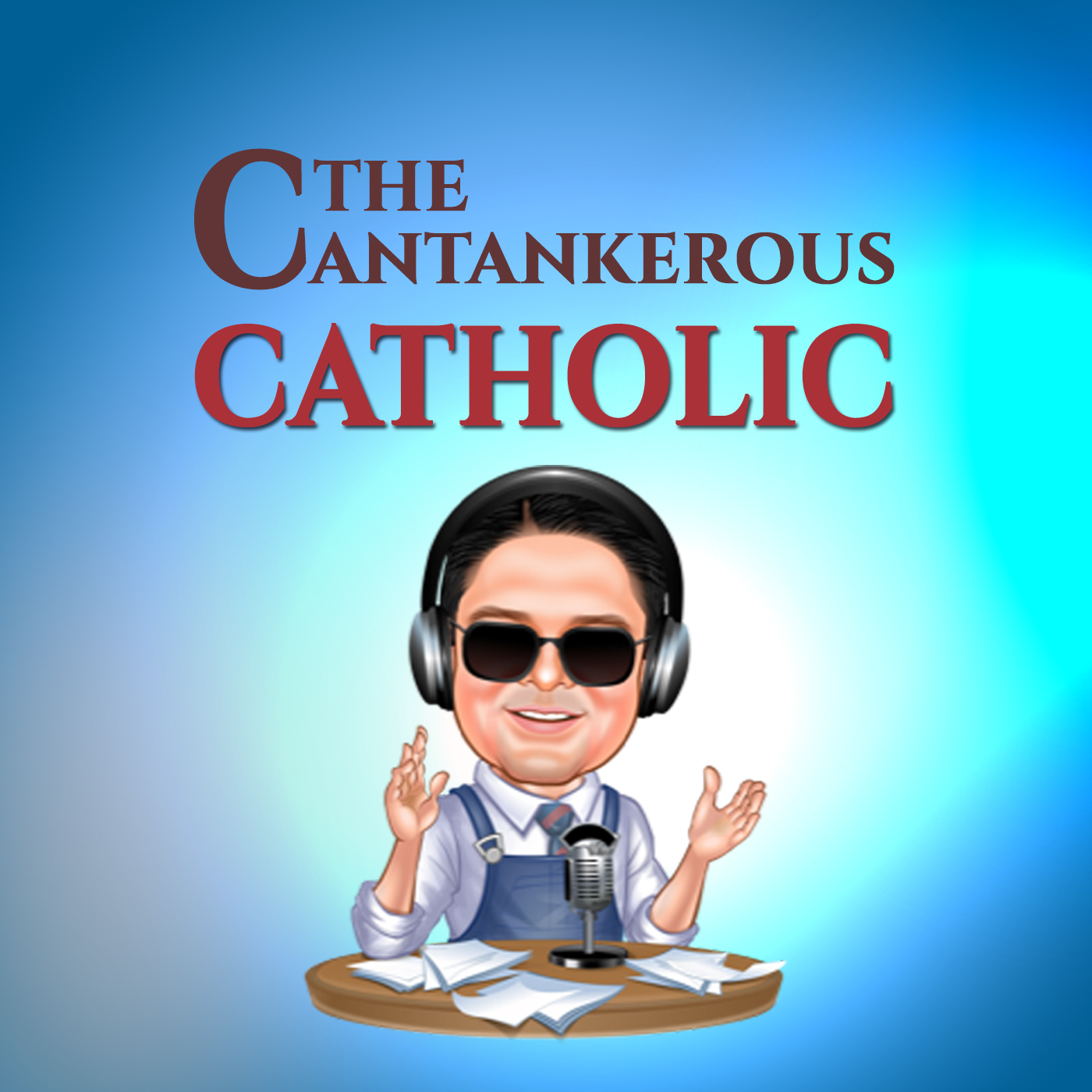Artwork for podcast The Cantankerous Catholic