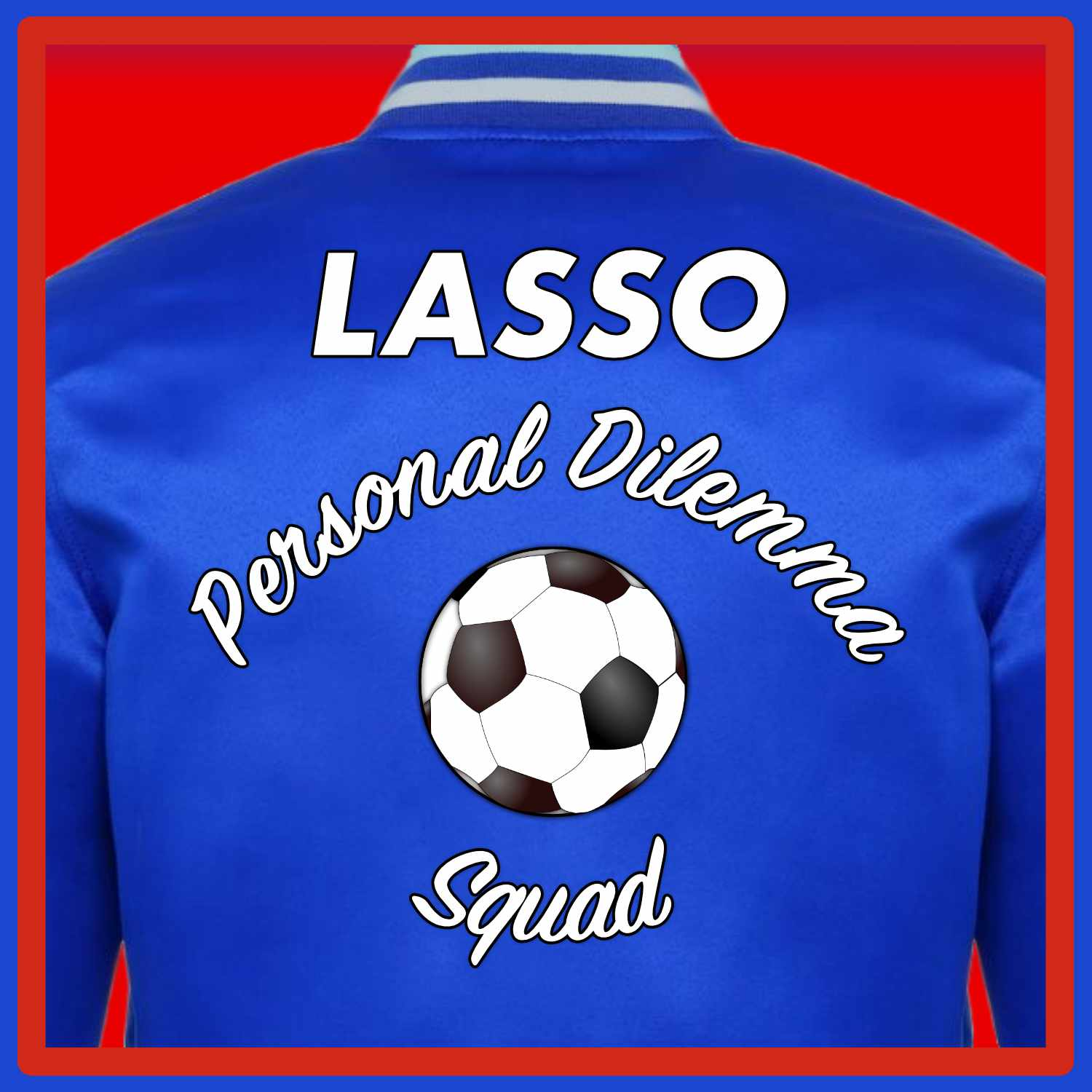 Show artwork for The Lasso Personal Dilemma Squad: A Ted Lasso Recap Podcast