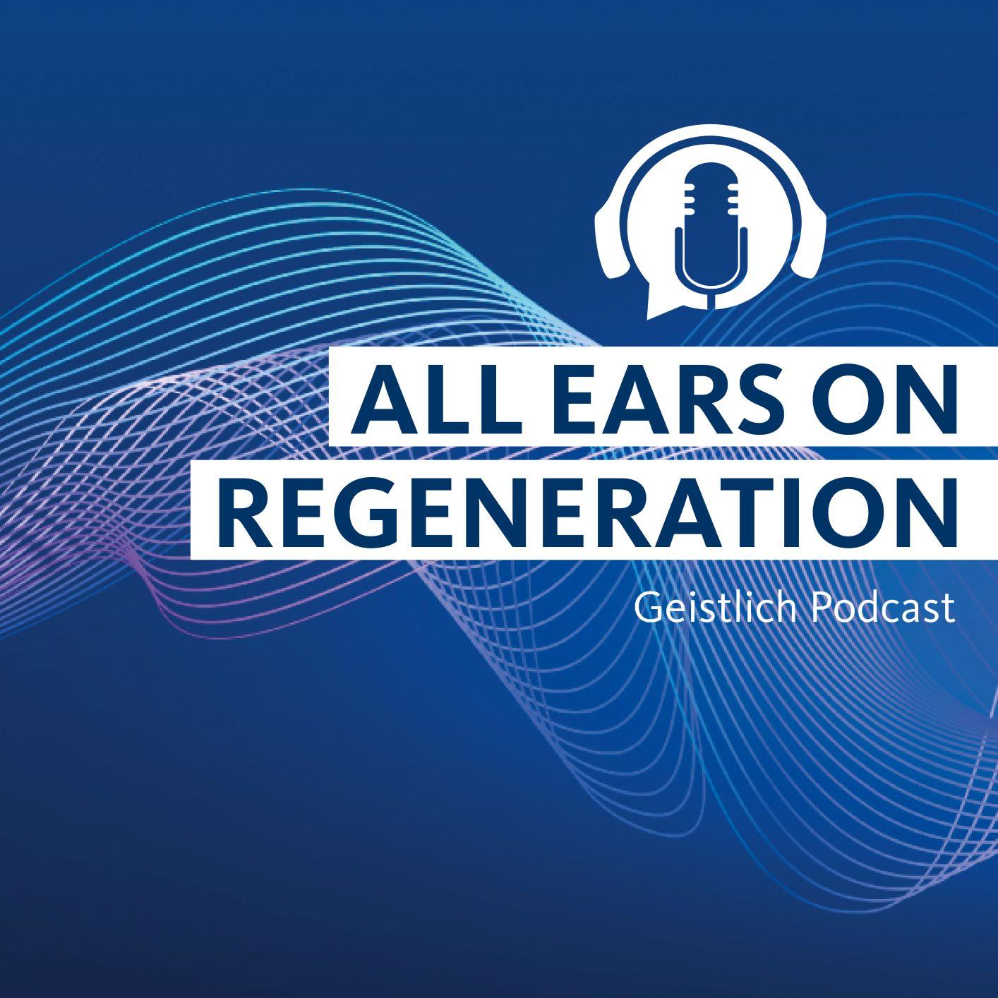 Artwork for podcast All Ears on Regeneration