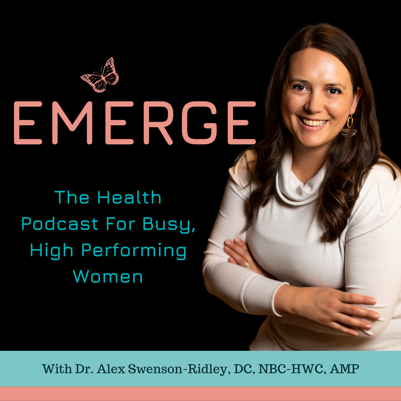 Show artwork for Emerge: The Health Podcast for Busy, High Performing Women