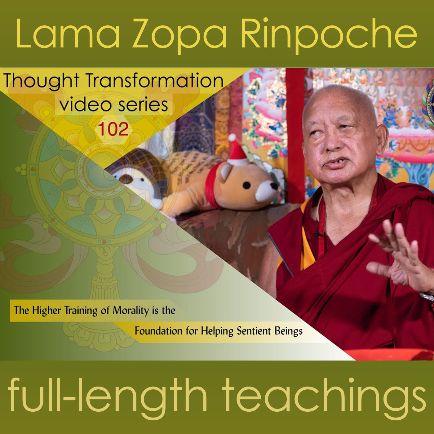 102 The Higher Training of Morality Is the Foundation for Helping Sentient Beings