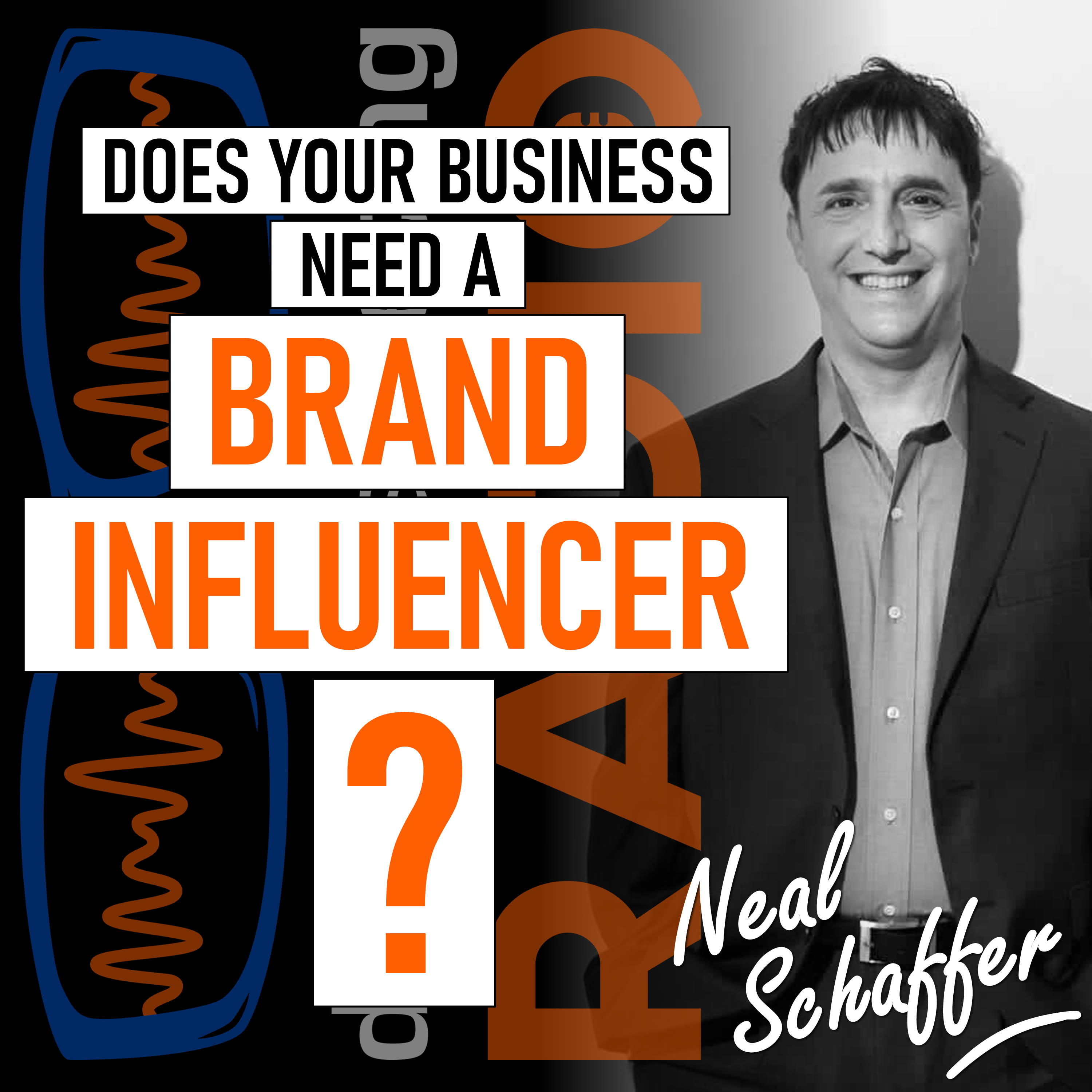 What are Brand Influencers and Does Your Business Need a Brand Influencer?   Neal Schaffer