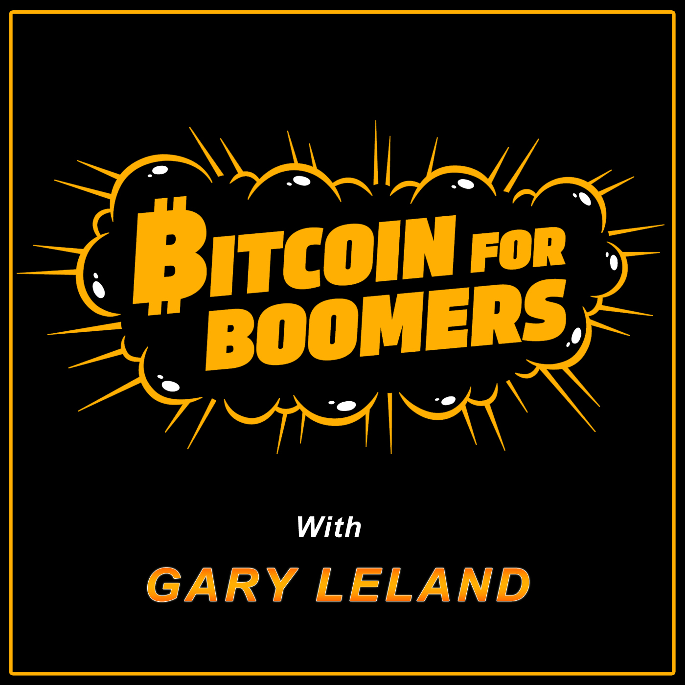 Show artwork for Bitcoin For Boomers