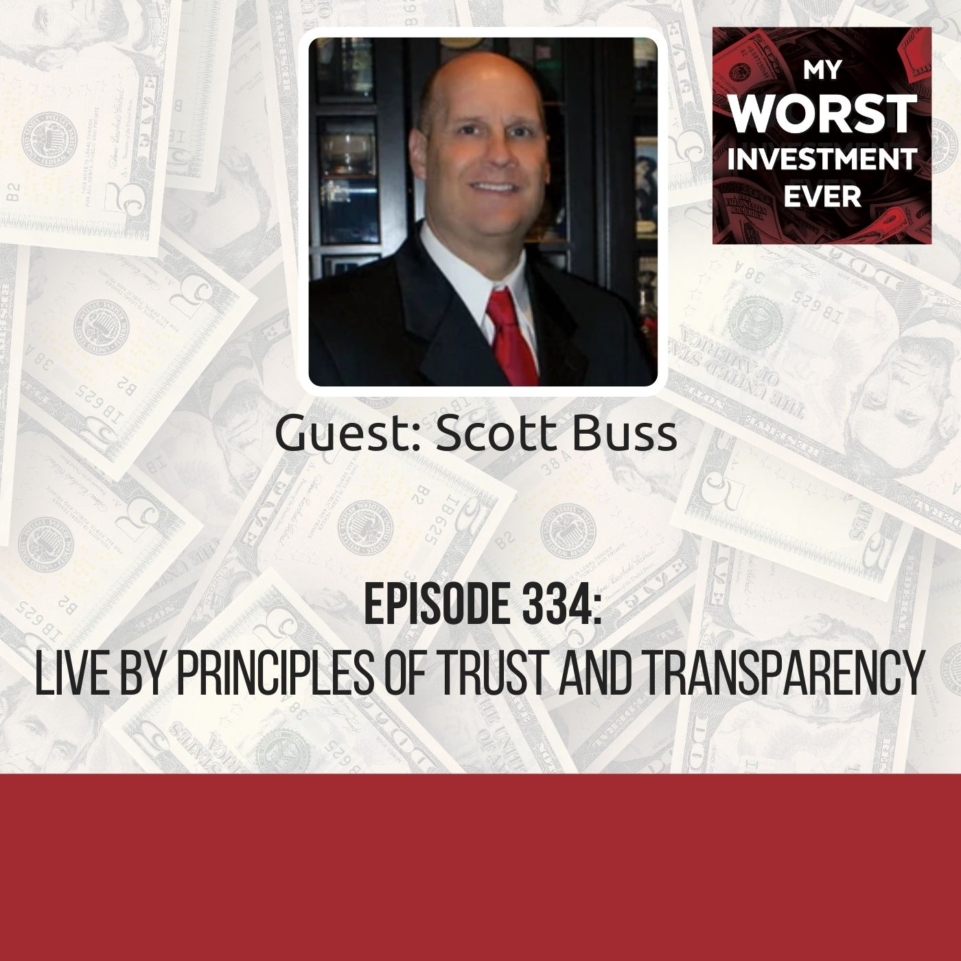 Scott Buss – Live by Principles of Trust and Transparency