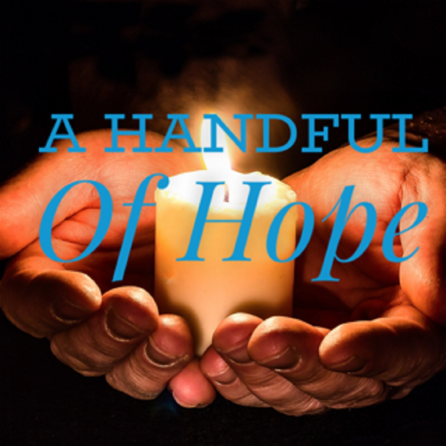 Artwork for podcast A Handful of Hope