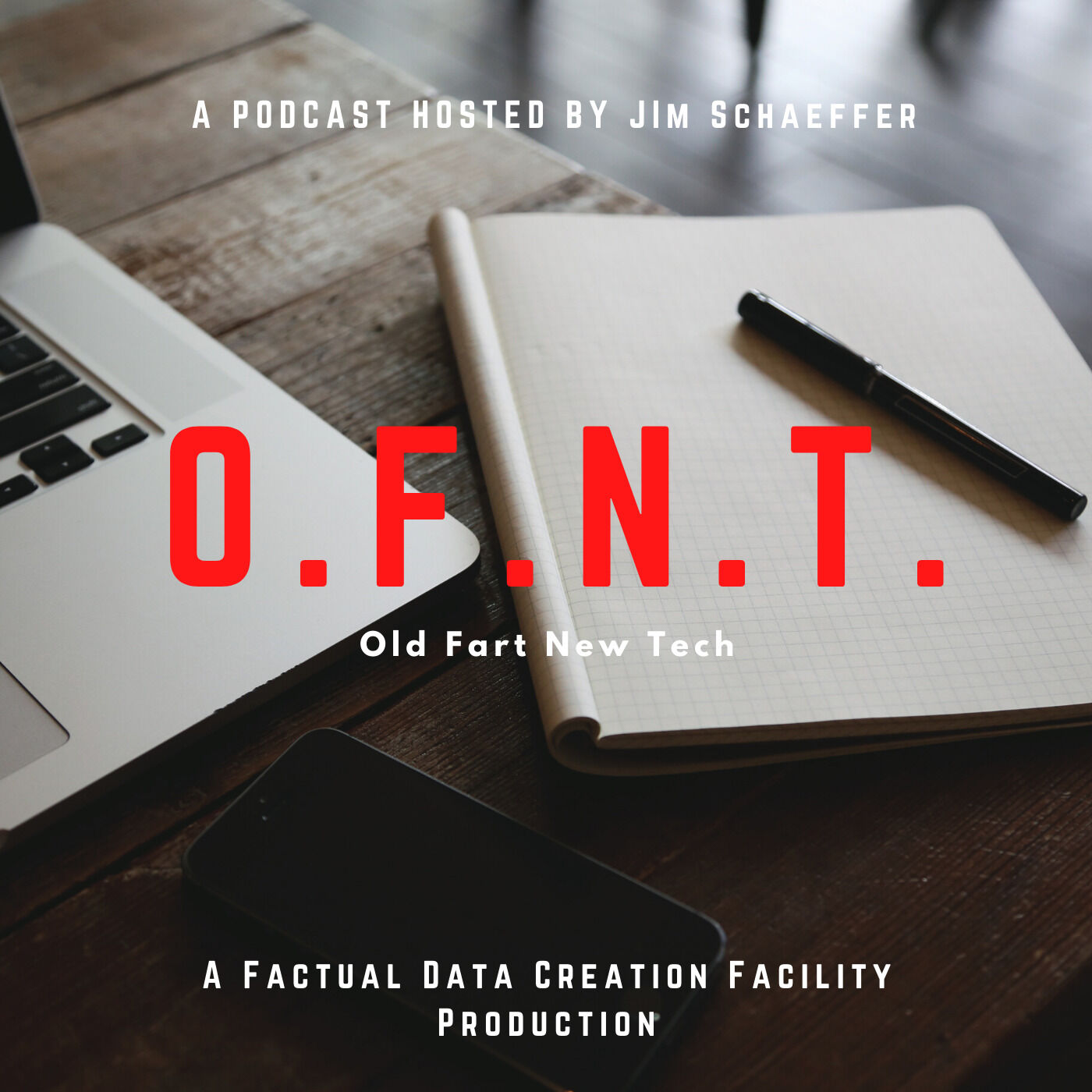 Show artwork for O.F.N.T. (Old Fart, New Tech)