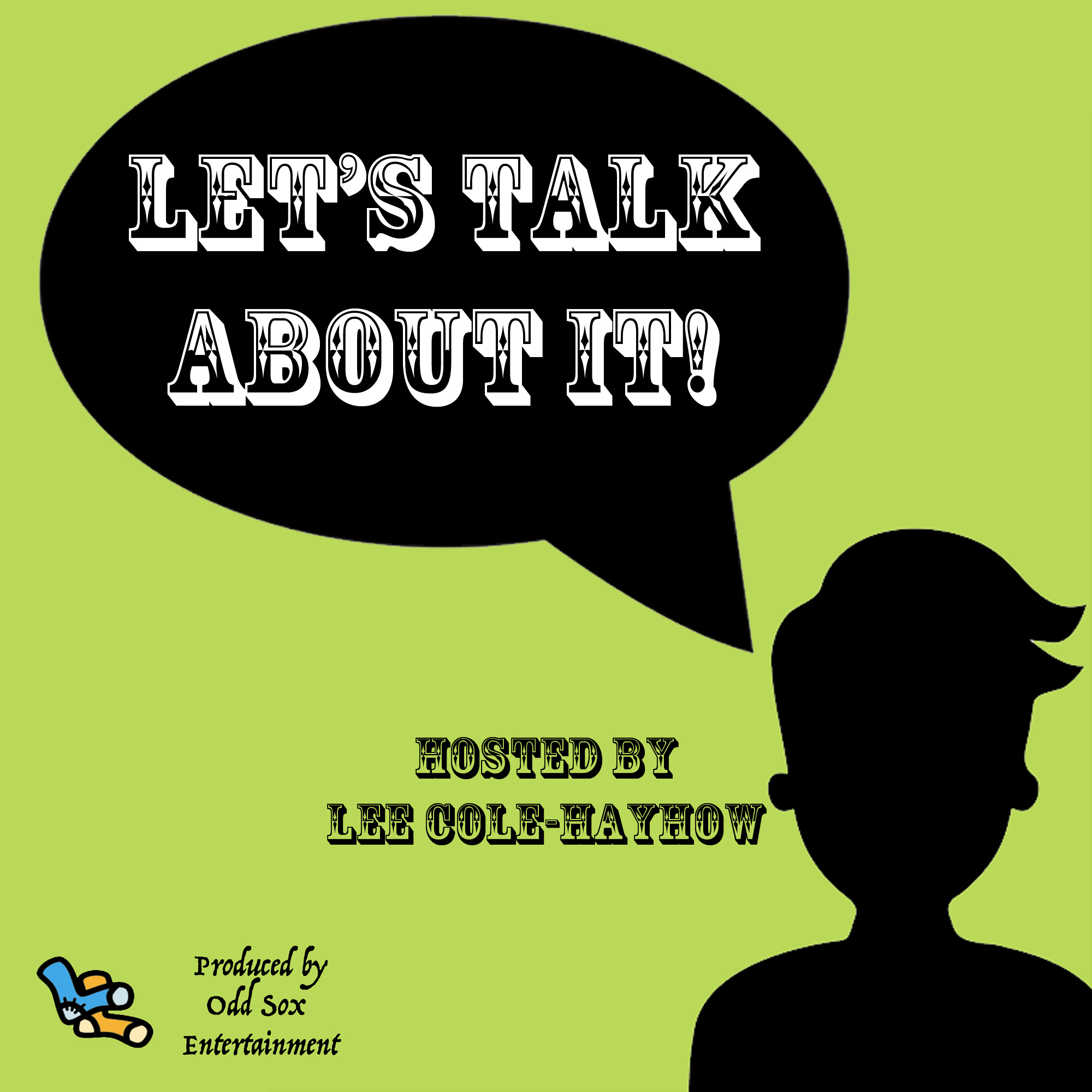 Artwork for podcast Lee Cole-Hayhow's Let's Talk About It