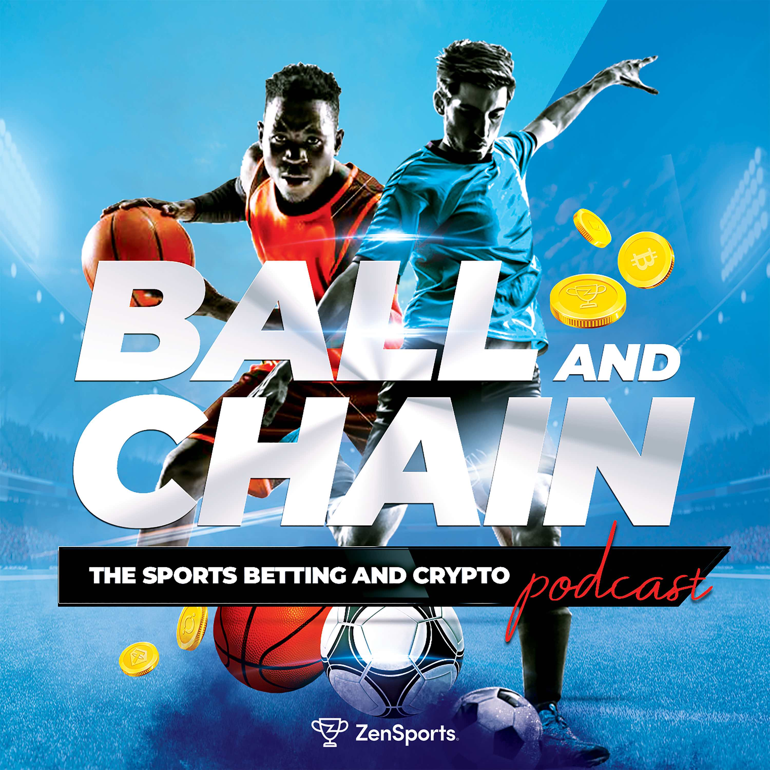 Show artwork for Ball and Chain –The Sports Betting and Crypto Podcast