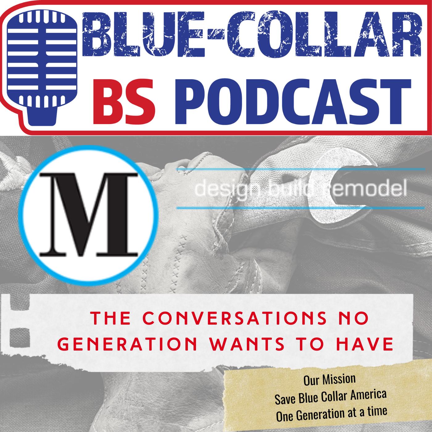 Artwork for podcast Blue-Collar BS