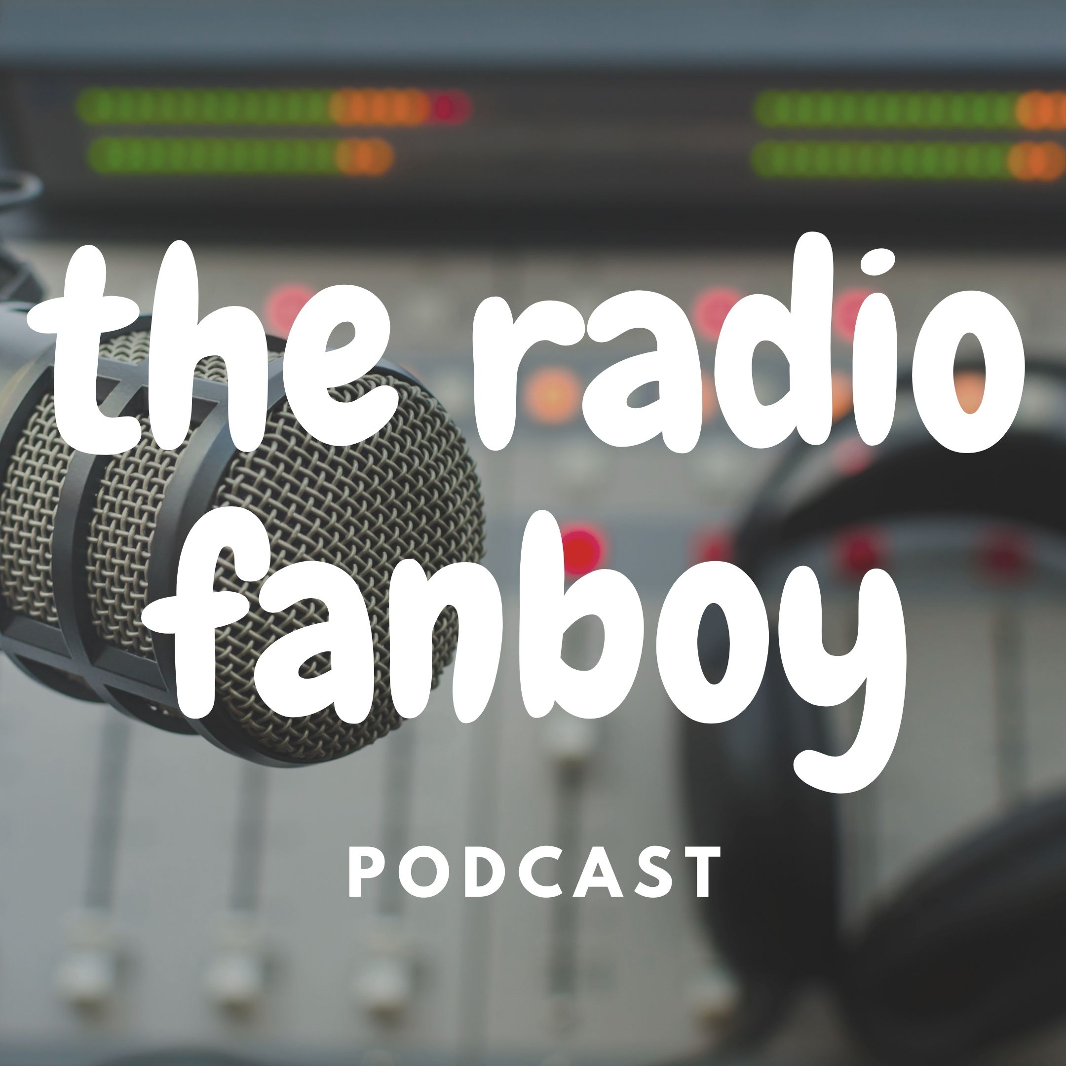 Show artwork for The Radio Fanboy