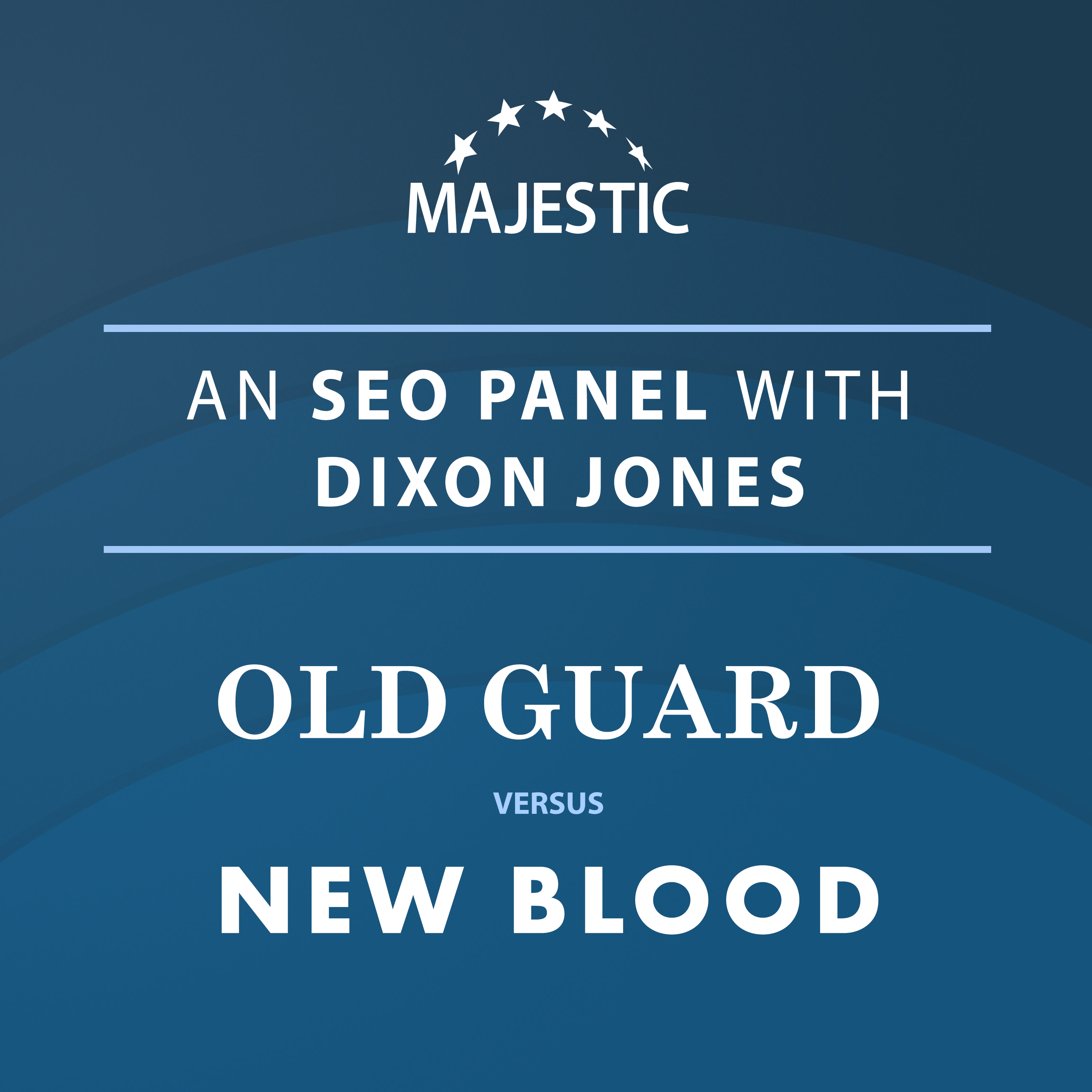 Artwork for podcast An SEO Panel with Dixon Jones: OLD GUARD versus NEW BLOOD
