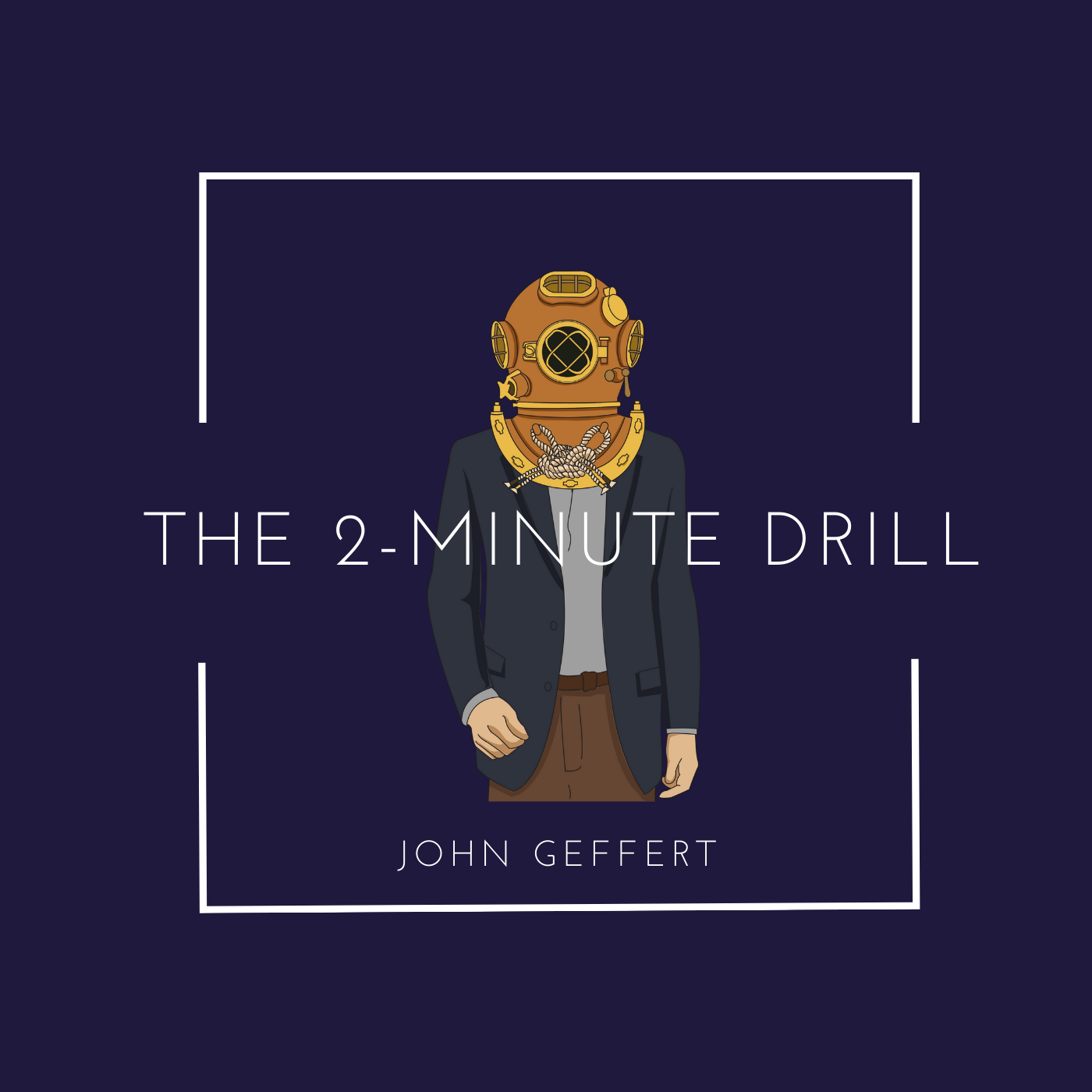 Artwork for podcast The 2-Minute Drill