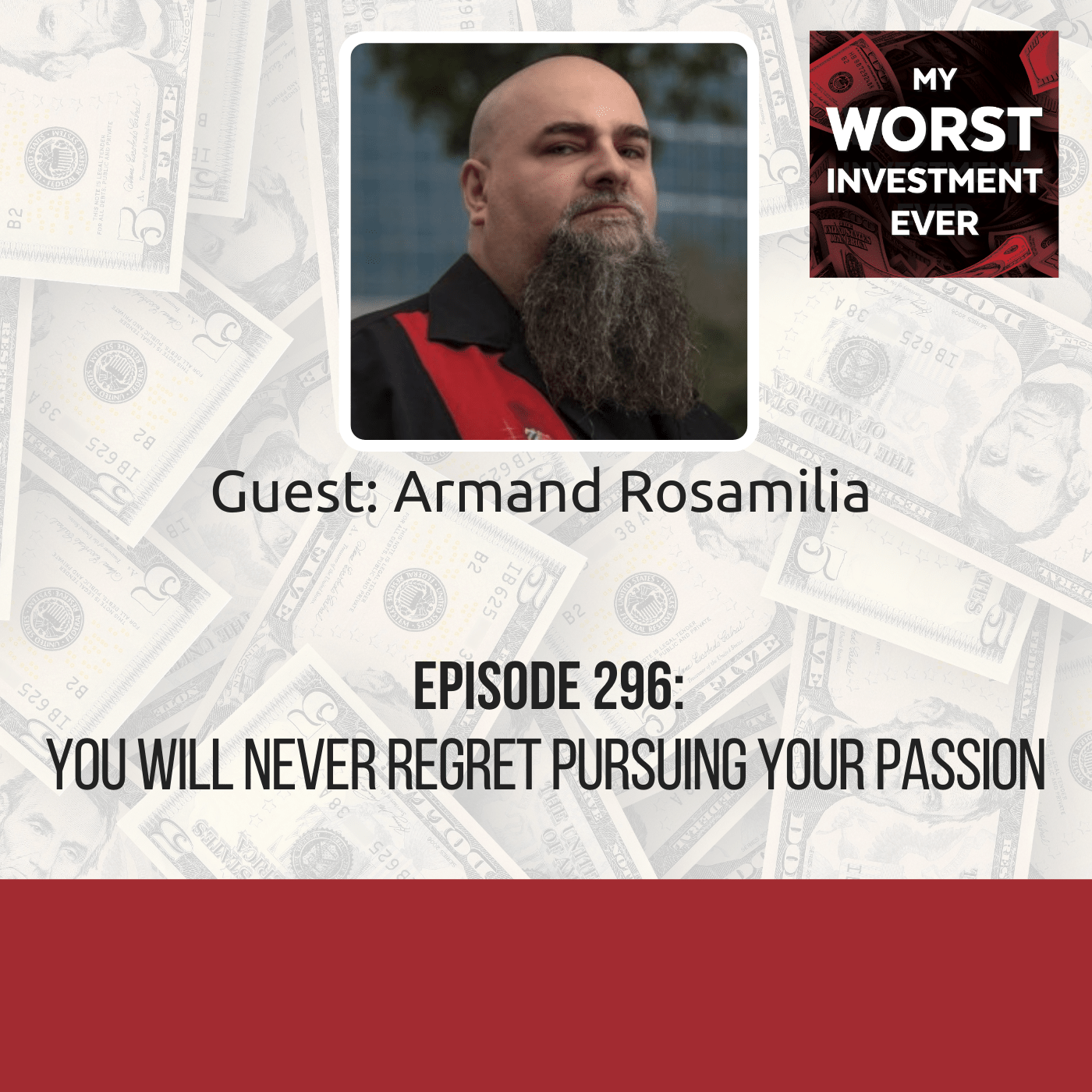 Armand Rosamilia – You Will Never Regret Pursuing Your Passion