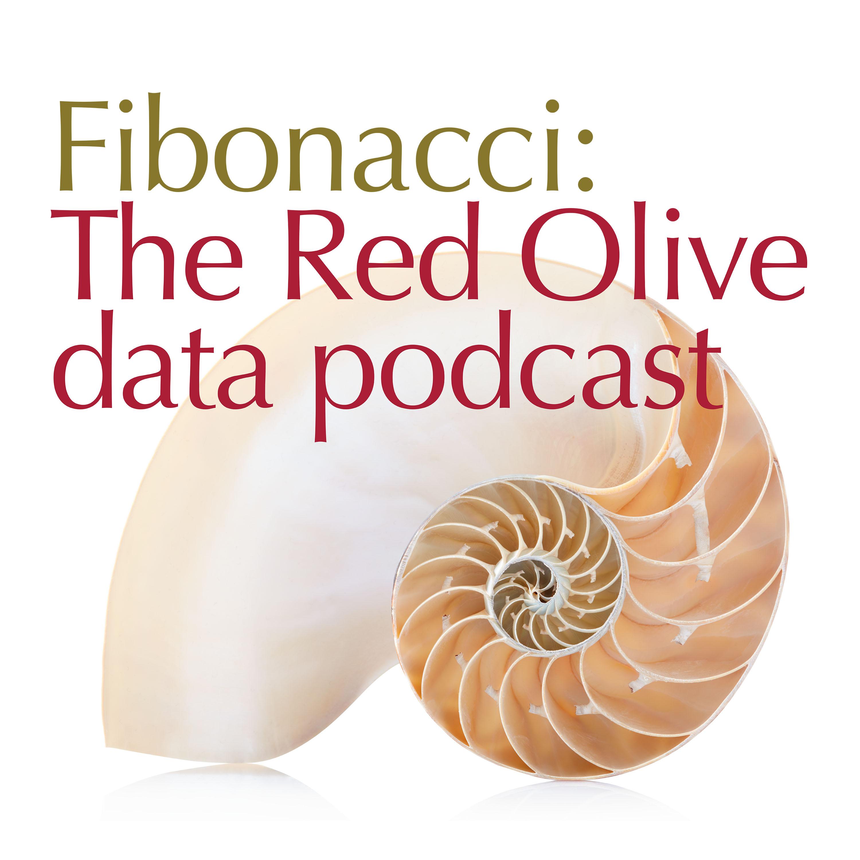 Artwork for podcast Fibonacci, the Red Olive data podcast